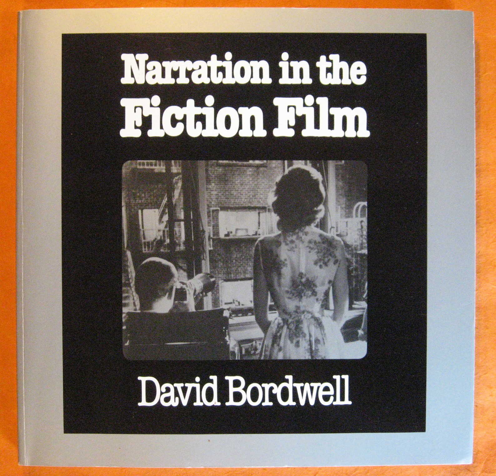 Narration in the Fiction Film, Bordwell, David
