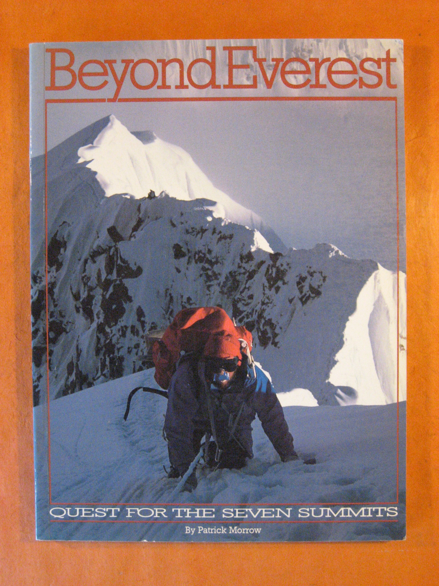 Beyond Everest: Quest for the Seven Summits, Morrow, P.