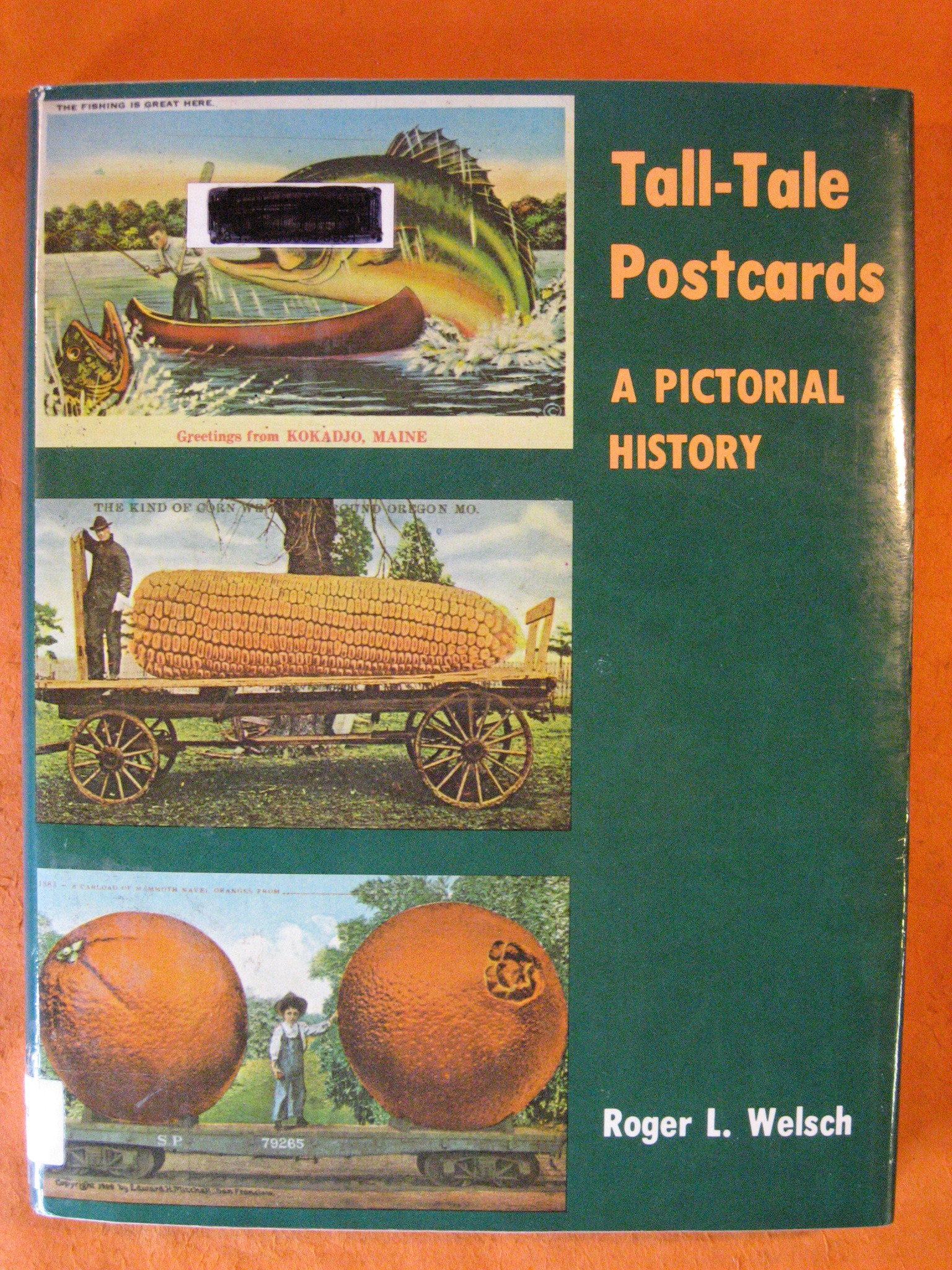 Tall-tale postcards: A Pictorial History, Welsch, Roger L
