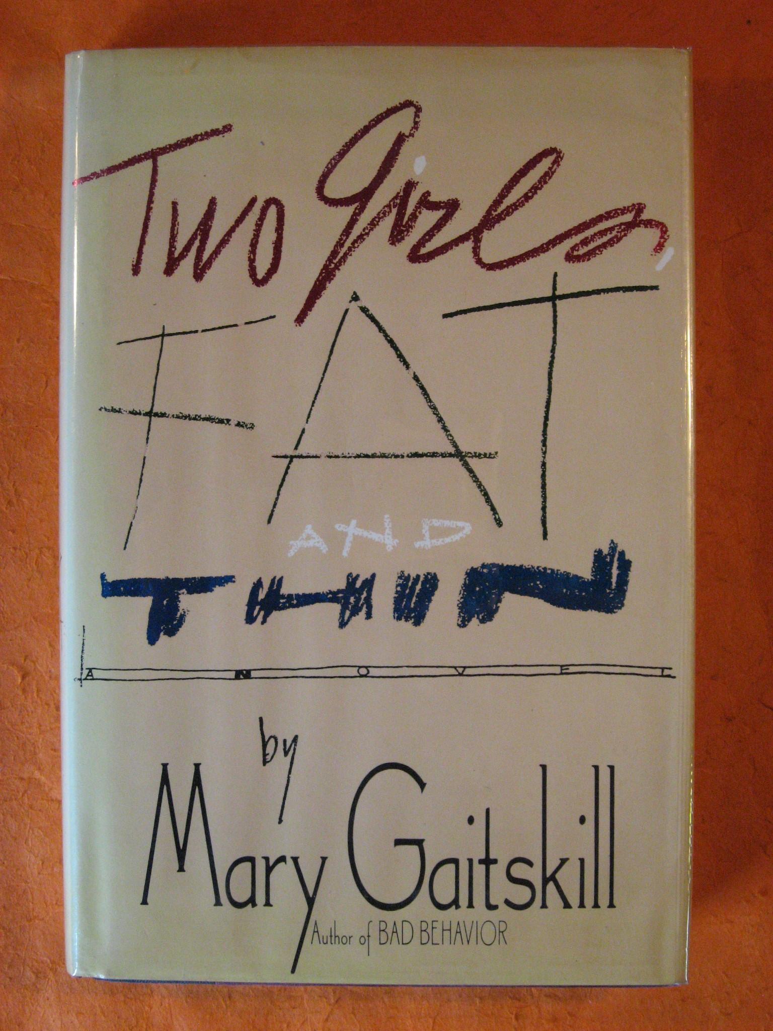 Two Girls, Fat and Thin, Gaitskill, Mary