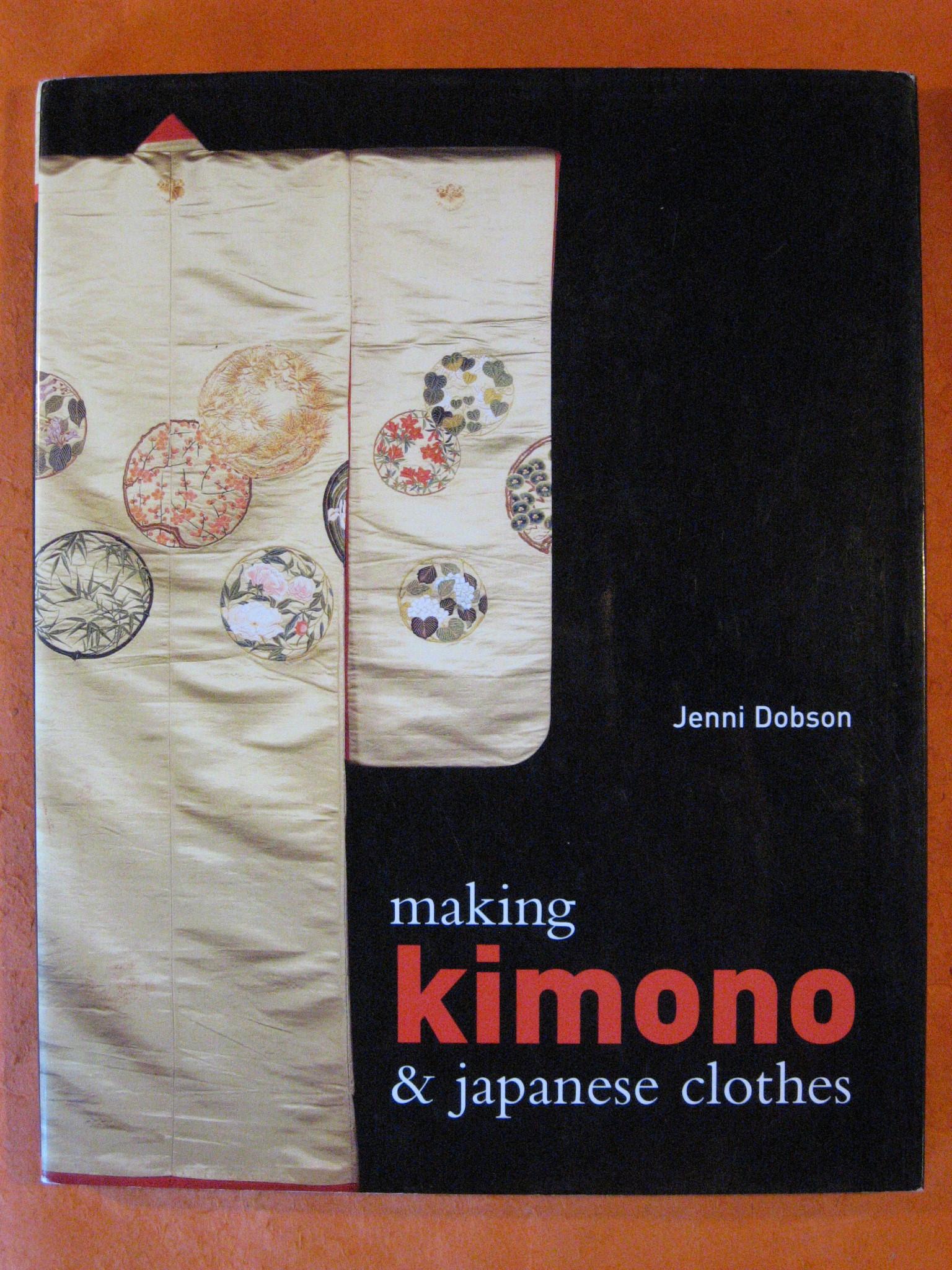 Making Kimono & Japanese Clothes, Dobson, Jenni