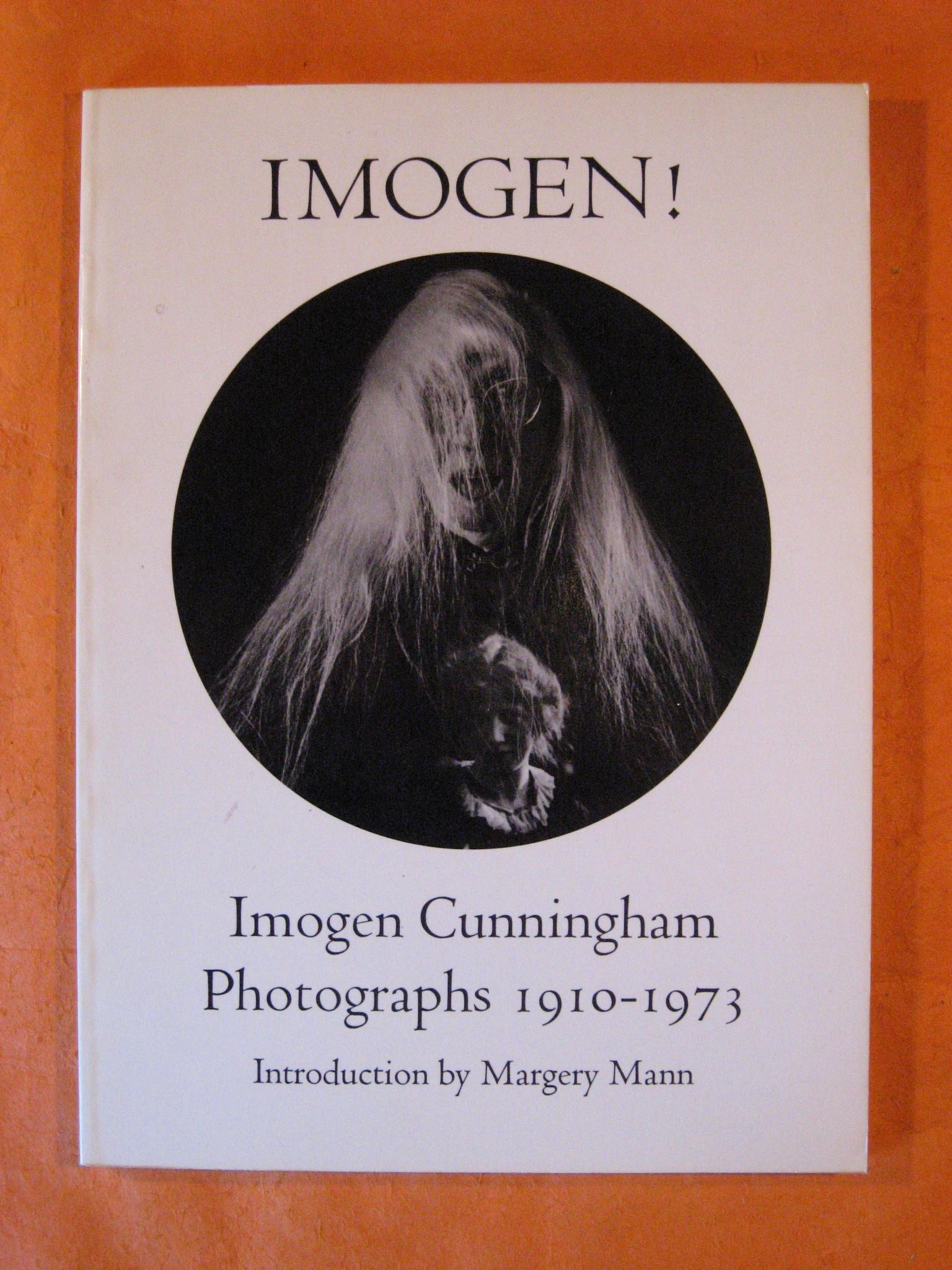 Image for Imogen!: Imogen Cunningham Photographs 1910-1973