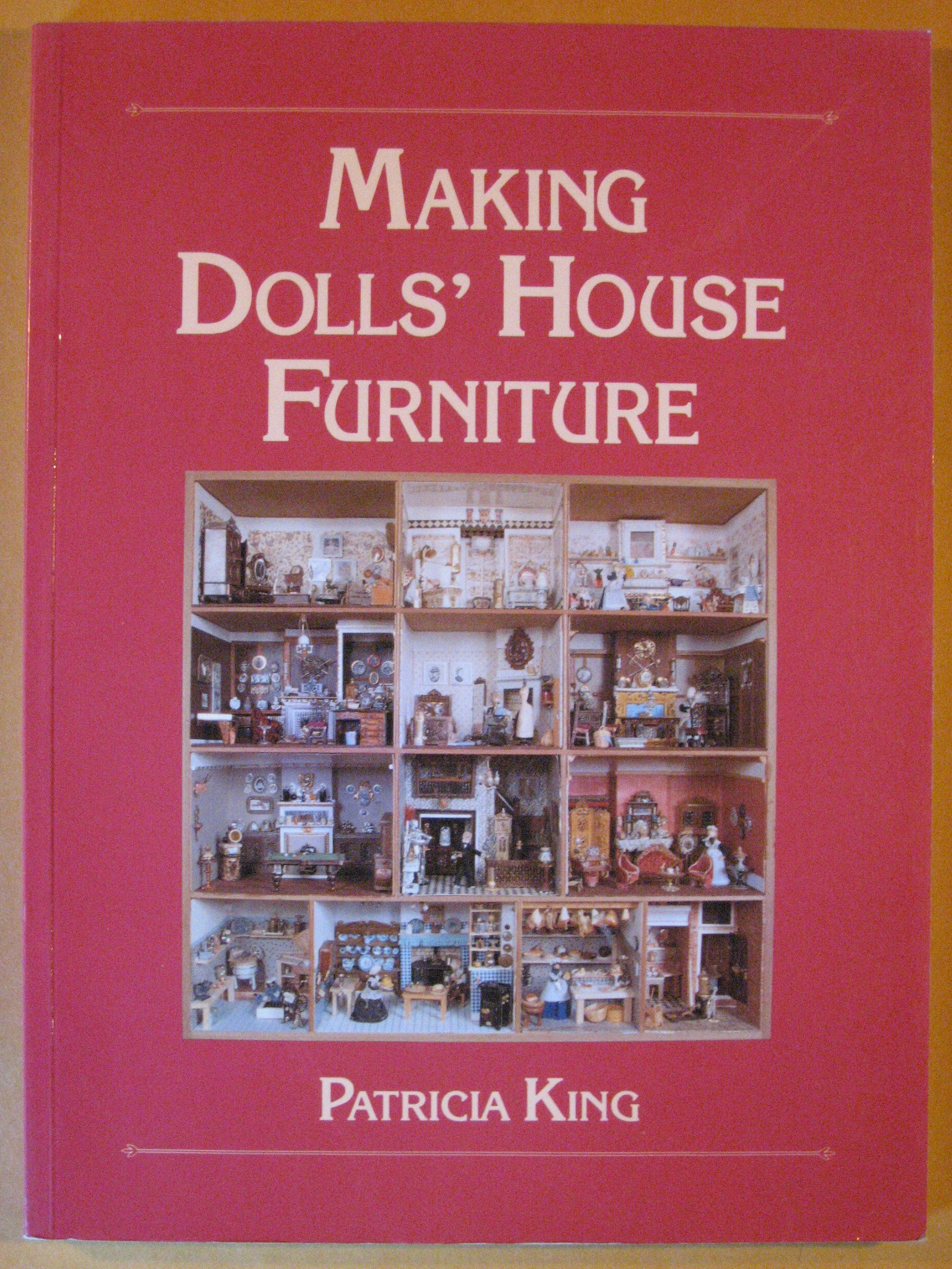 Making Dolls' House Furniture, King, Patricia