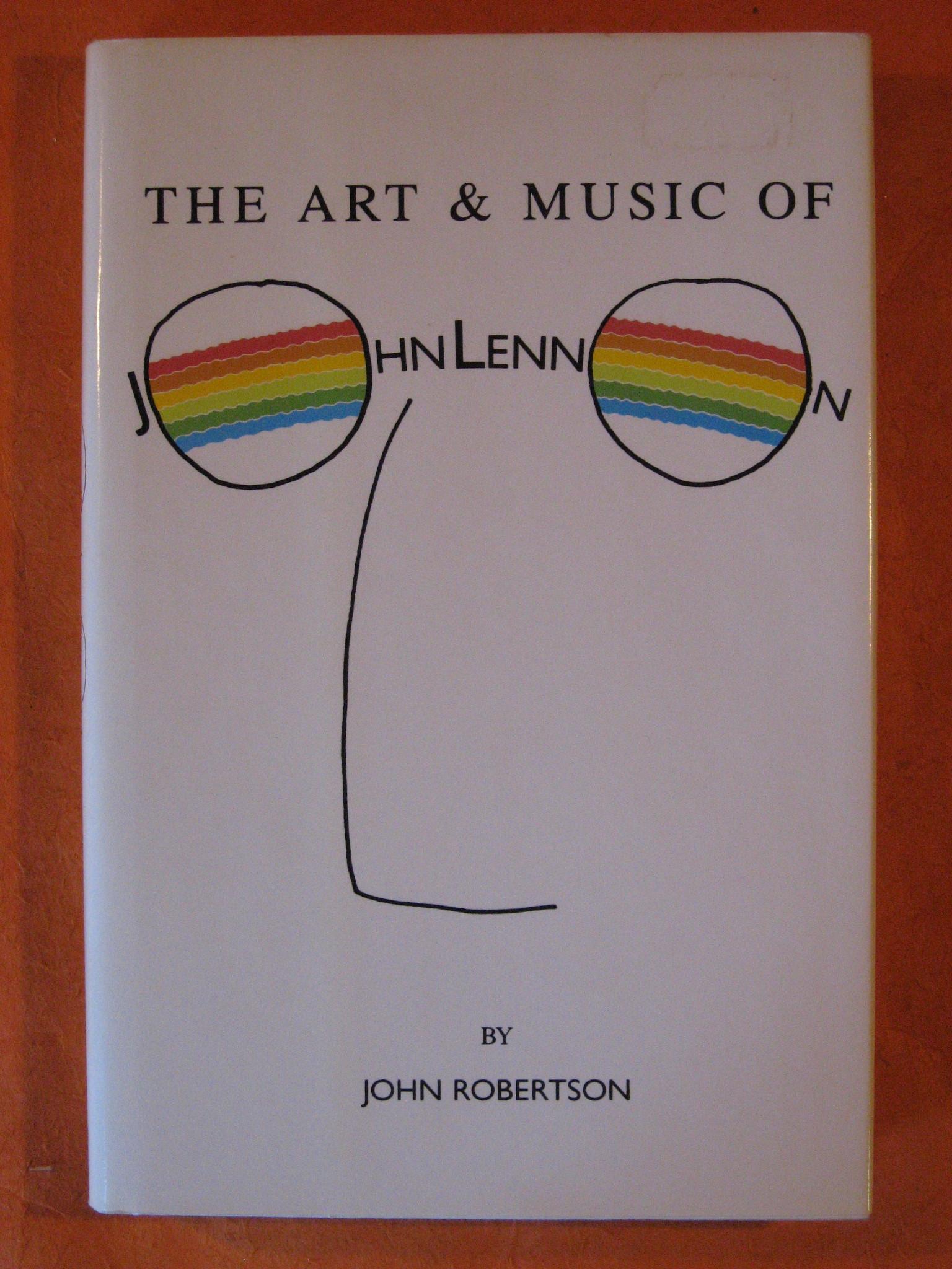 The Art & Music of John Lennon, Robertson, John
