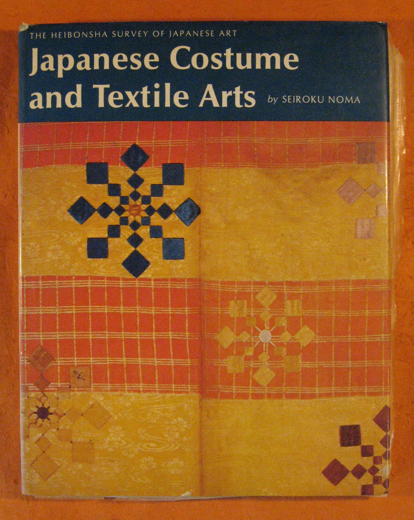 Japanese Costume and Textile Arts (Volume 16 of Heibonsha Survey of Japanese Art ), Noma, Seiroku