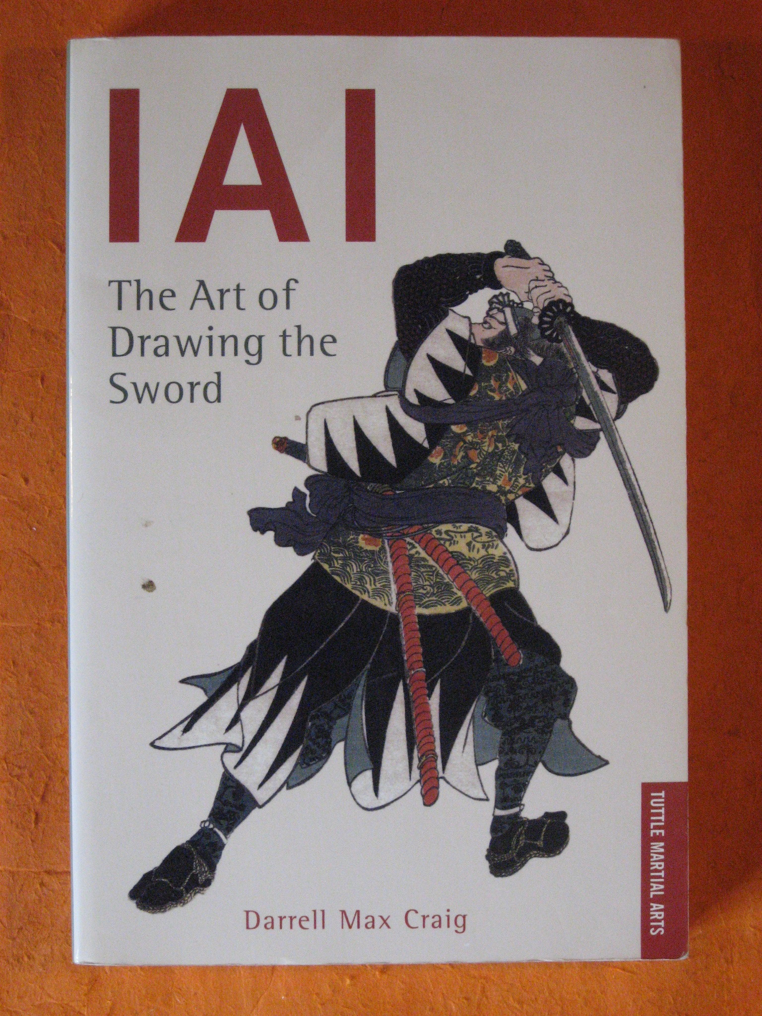 IAI: The Art Of Drawing The Sword, Craig, Darrell Max