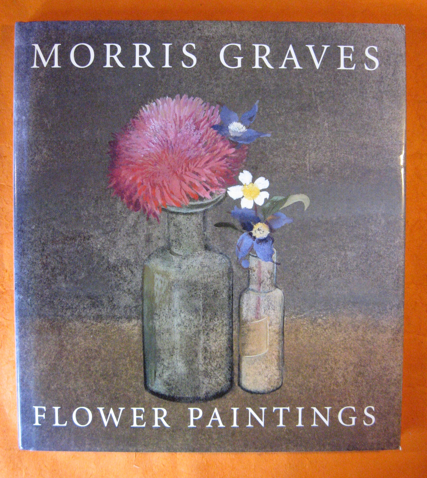Morris Graves: Flower Paintings, Wolff, Theodore