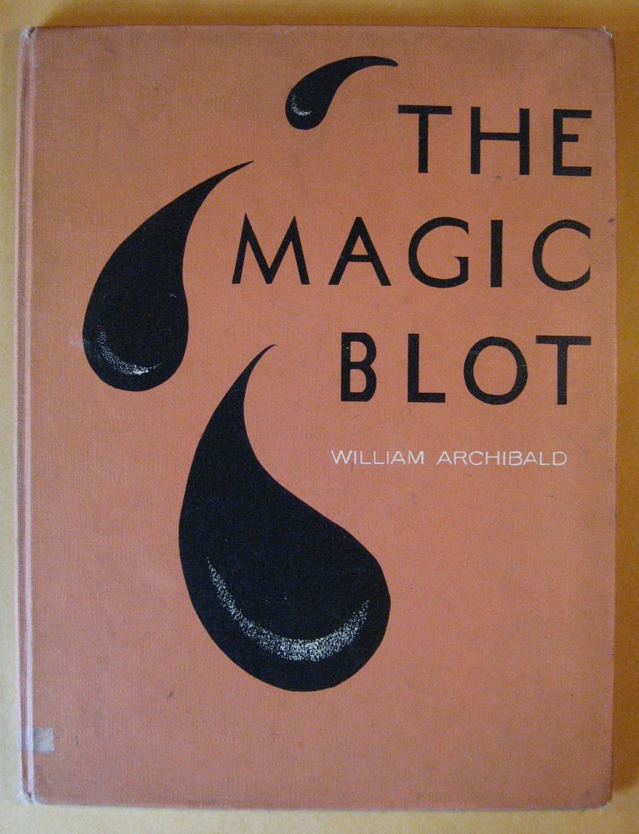 The Magic Blot, Archibald, William