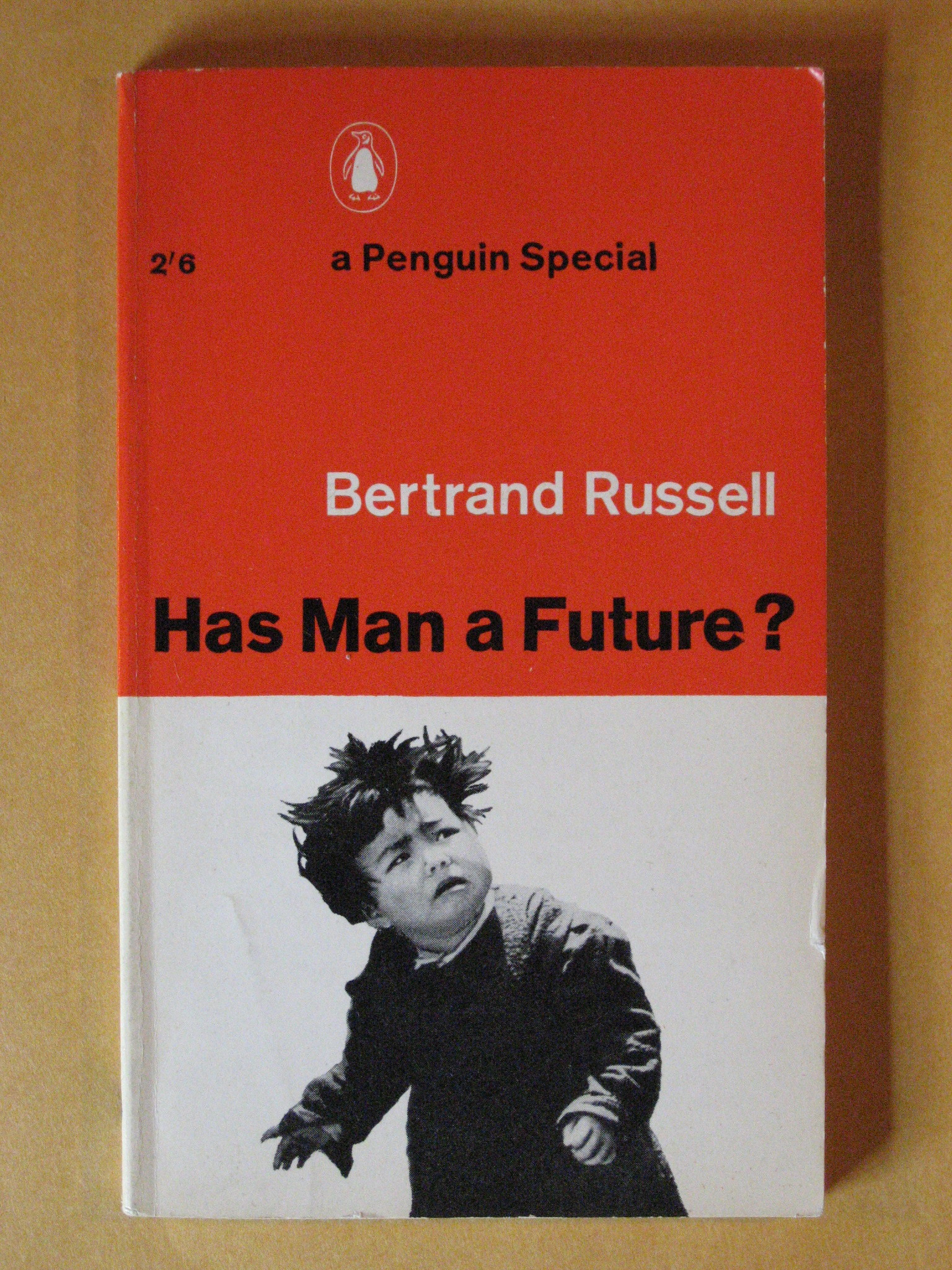 Has Man a Future?, Russsell, Betrand