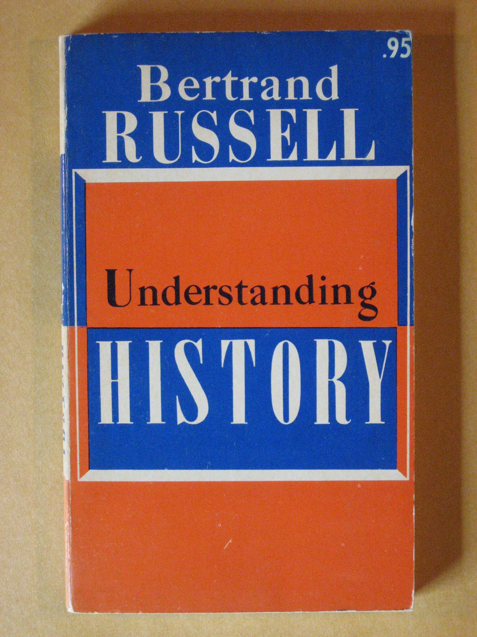 Understanding History and Other Essays, Russsell, Betrand