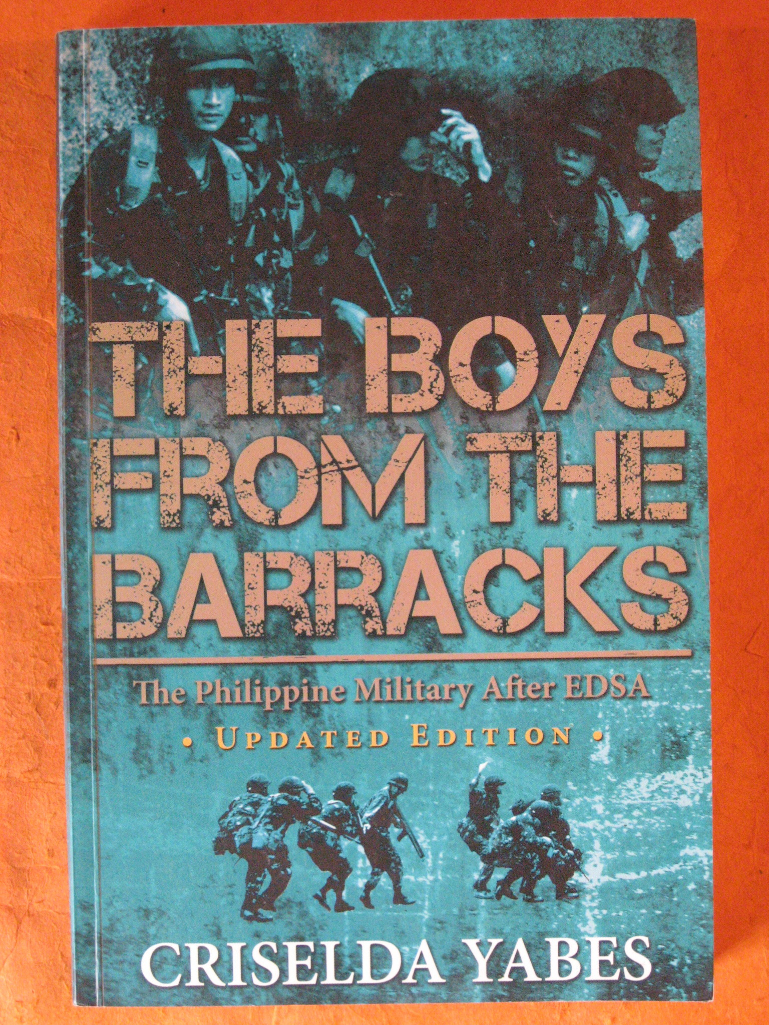 The boys from the barracks: The Philippine military after EDSA  (updated Ed.), Yabes, Criselda