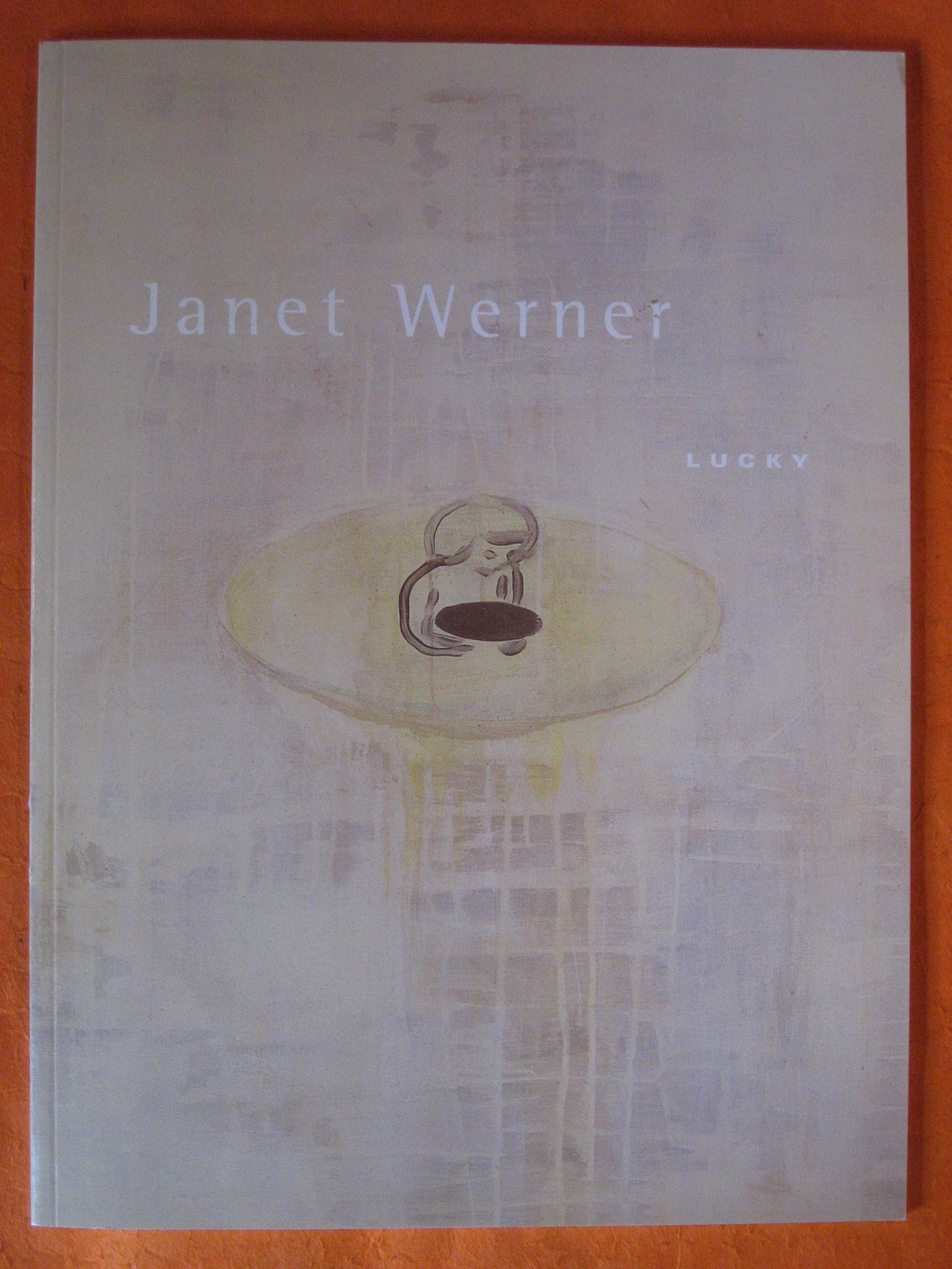 Janet Werner: Lucky, Laing, Carol