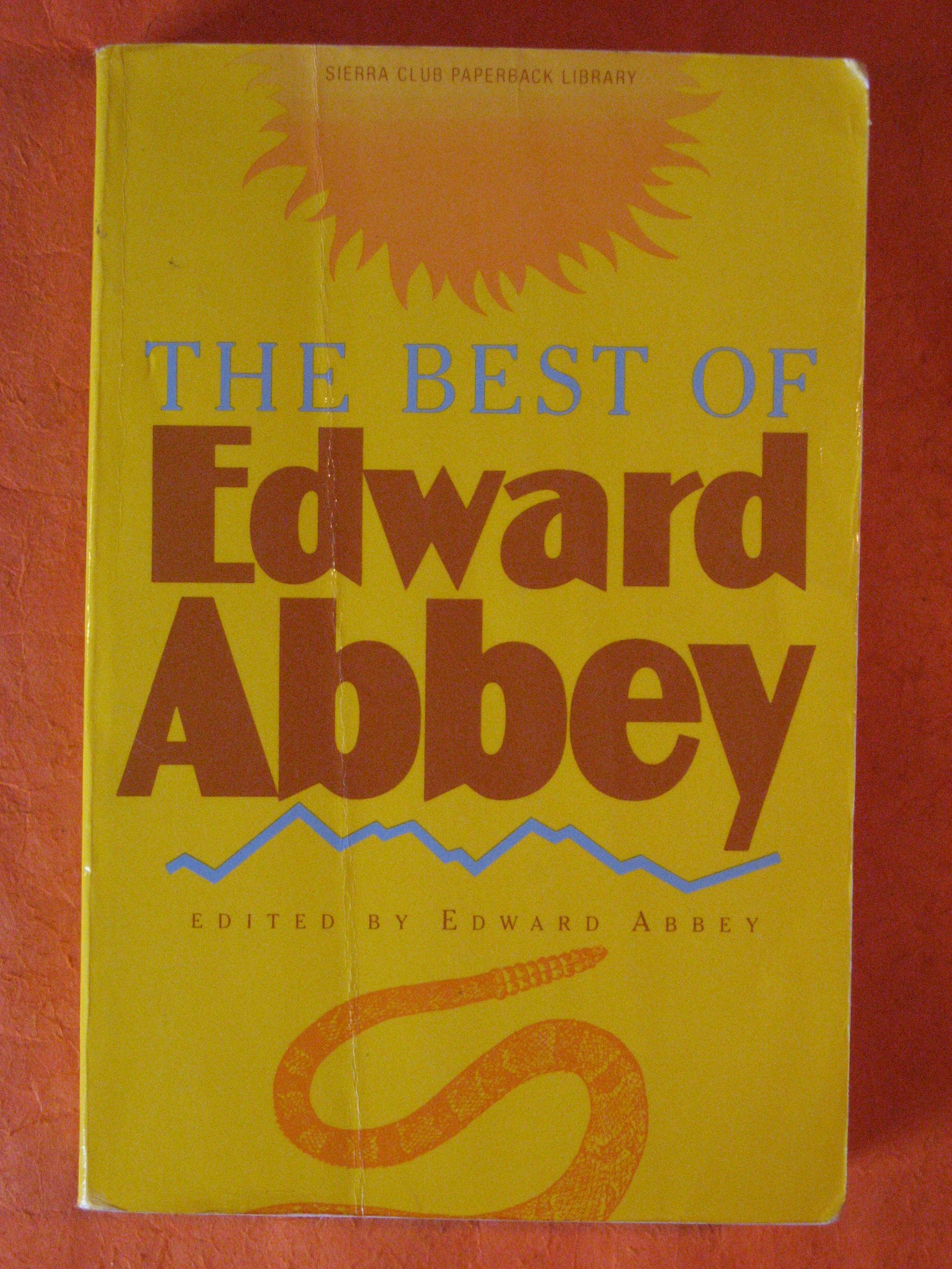 The Best of Edward Abbey, Abbey, Edward