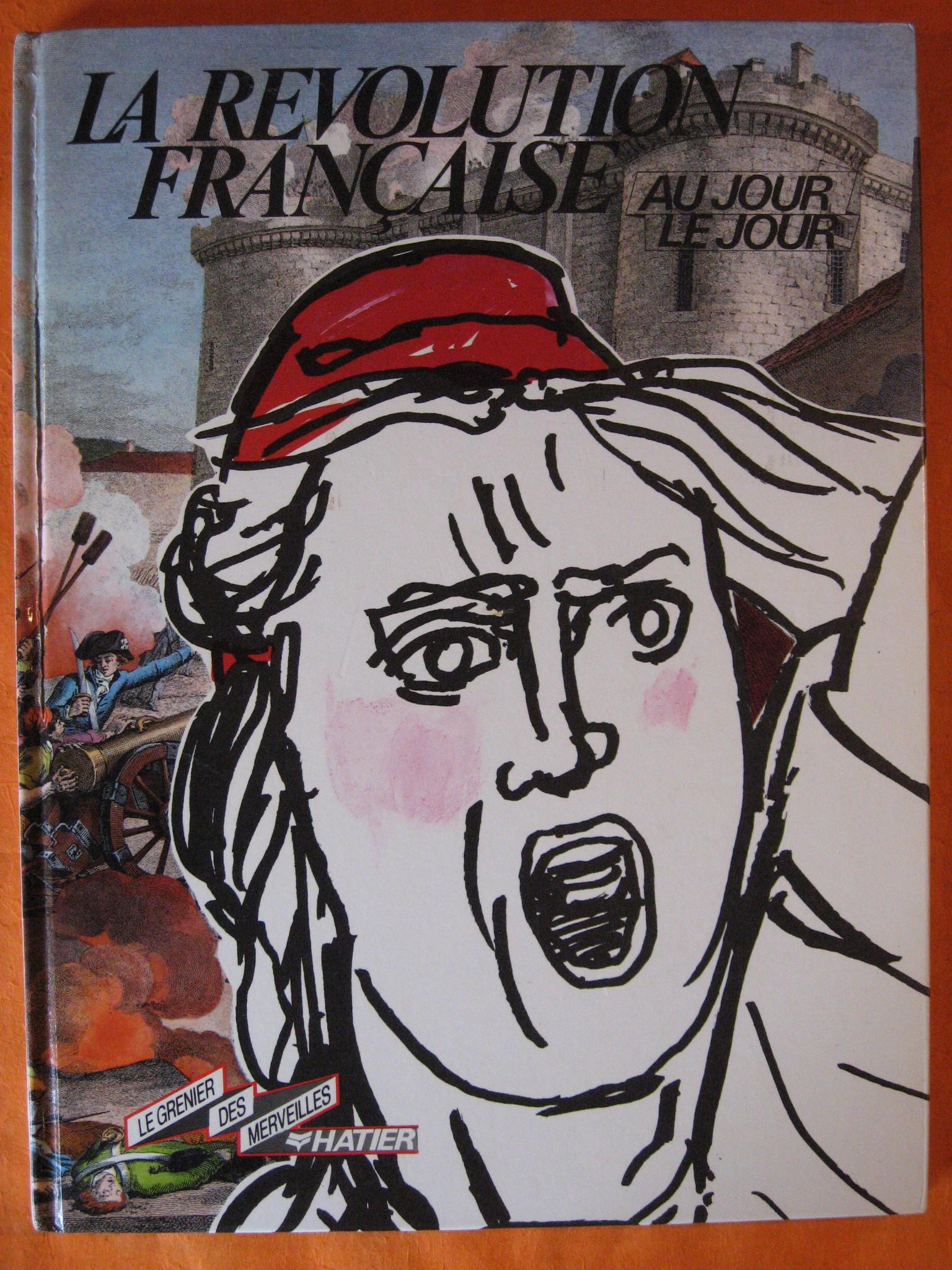La Revolution Francaise Au Jour Le Jour, Prache, Denys