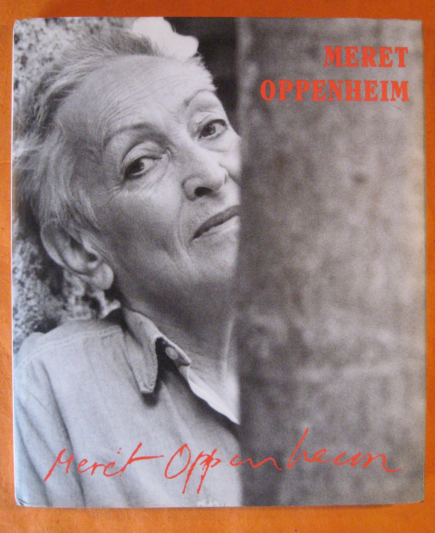 Meret Oppenheim: A Different Retrospective, Curiger, Bice; Burckhardt, Jacqueline; Burckhardt, Jacqueline; Curiger, Bice; Krinzinger, Ursula; Hofmann, Werner