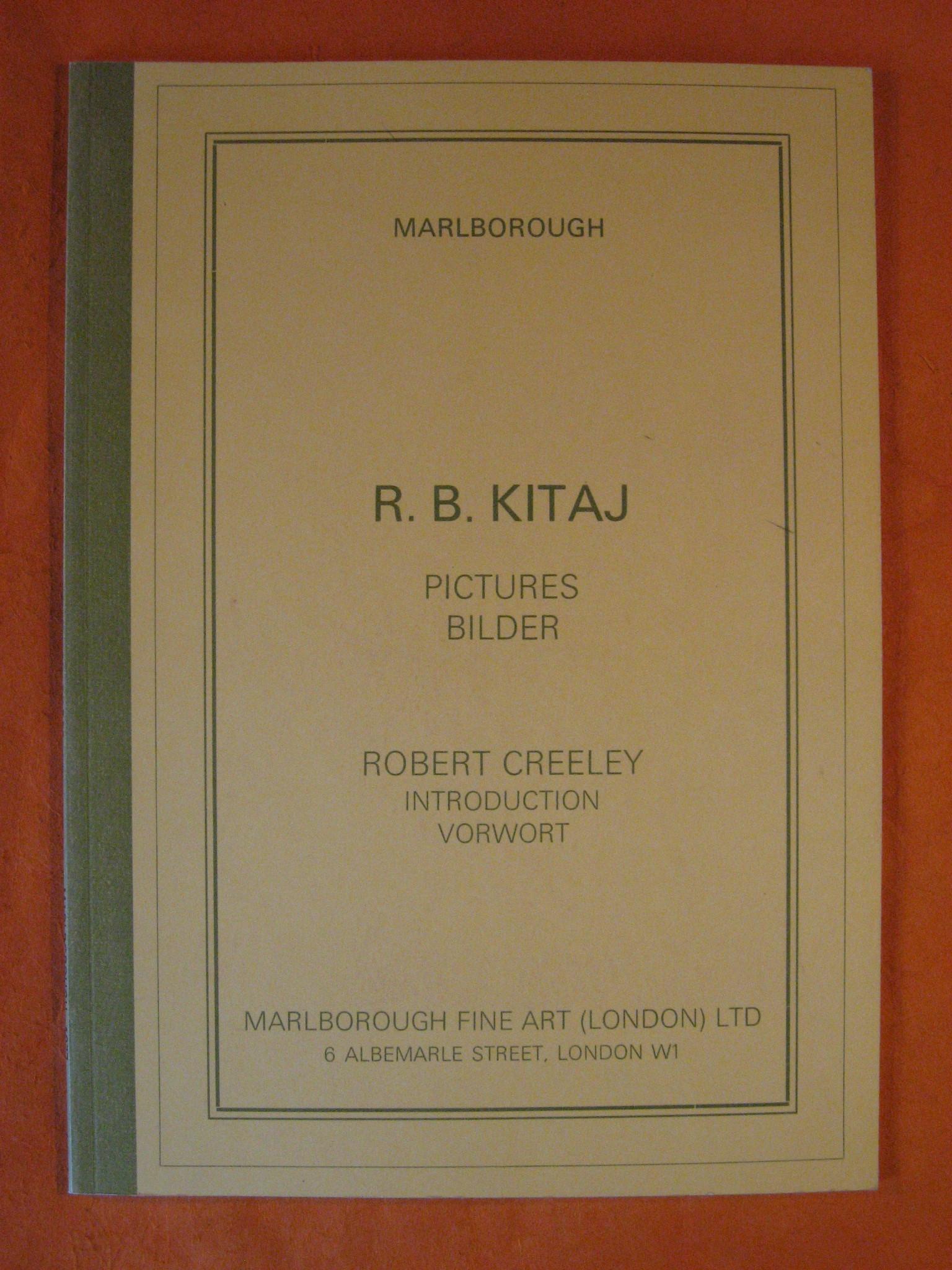 R.B. Kitaj:  Pictures Bilder, Kitaj, R.B.; Creeley, Robert