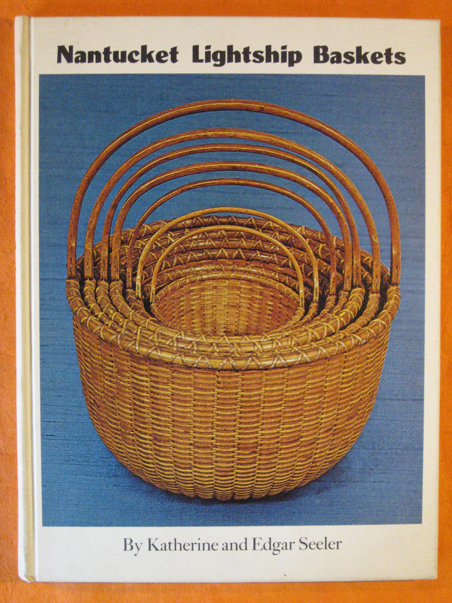 Nantucket Lightship Baskets, Seeler, Katherine; Seeler, Edgar
