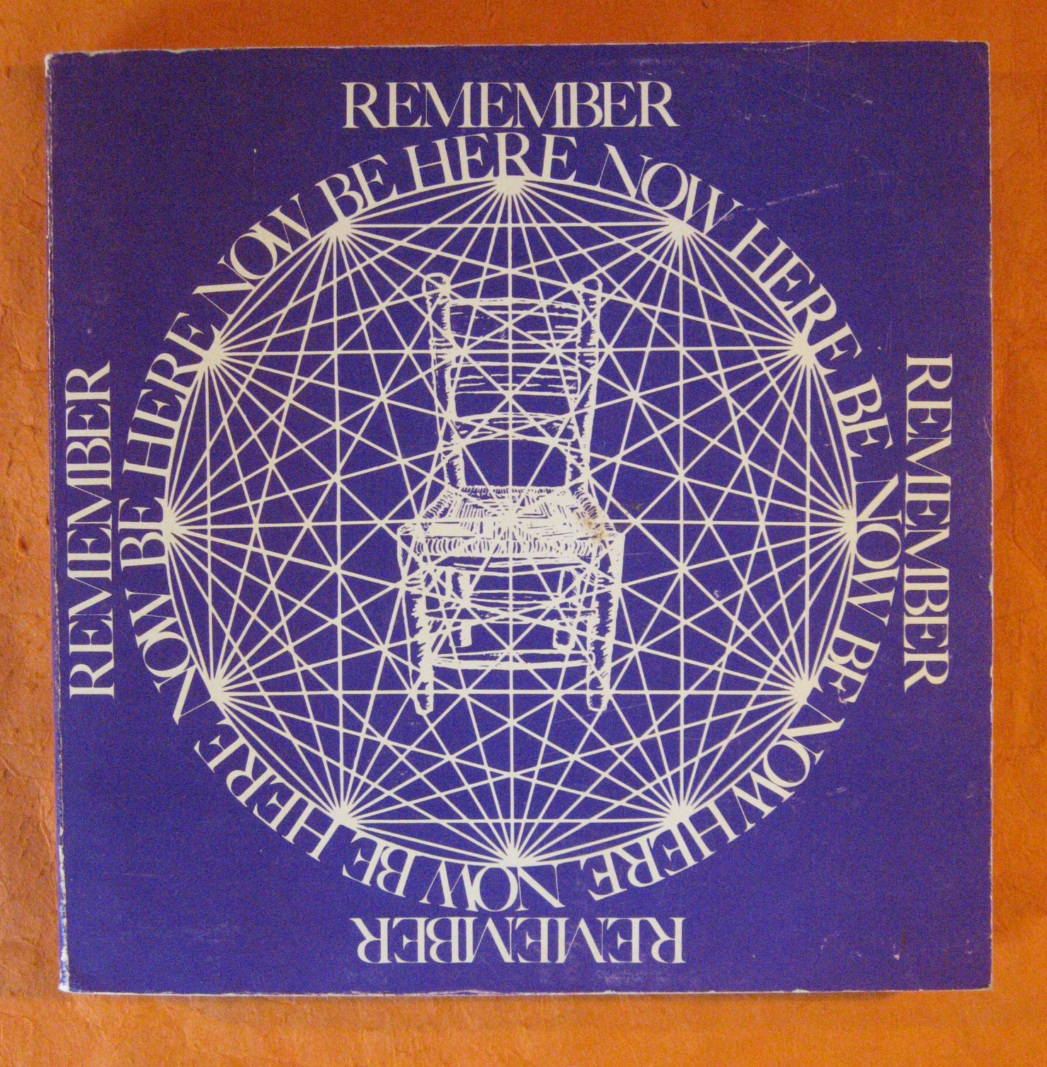 Remember:  Be Here Now, Alpert, Richard; Baba Ram Dass