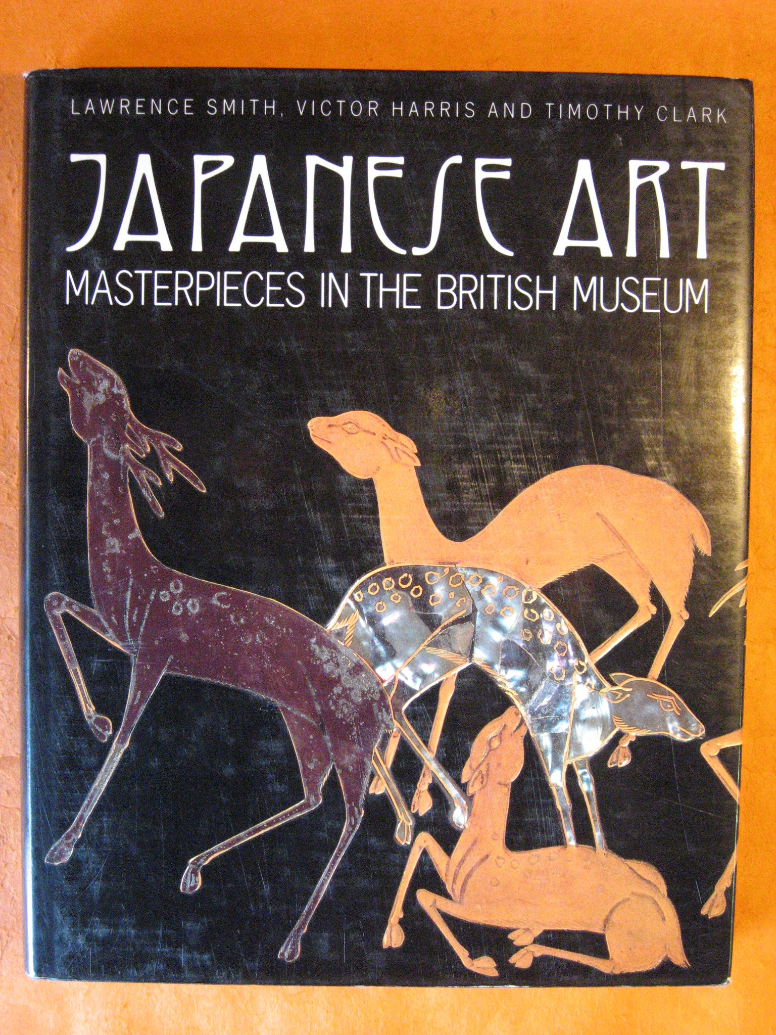 Japanese Art: Masterpieces in the British Museum, Smith, Lawrence; Clark, Timothy; Harris, Victor