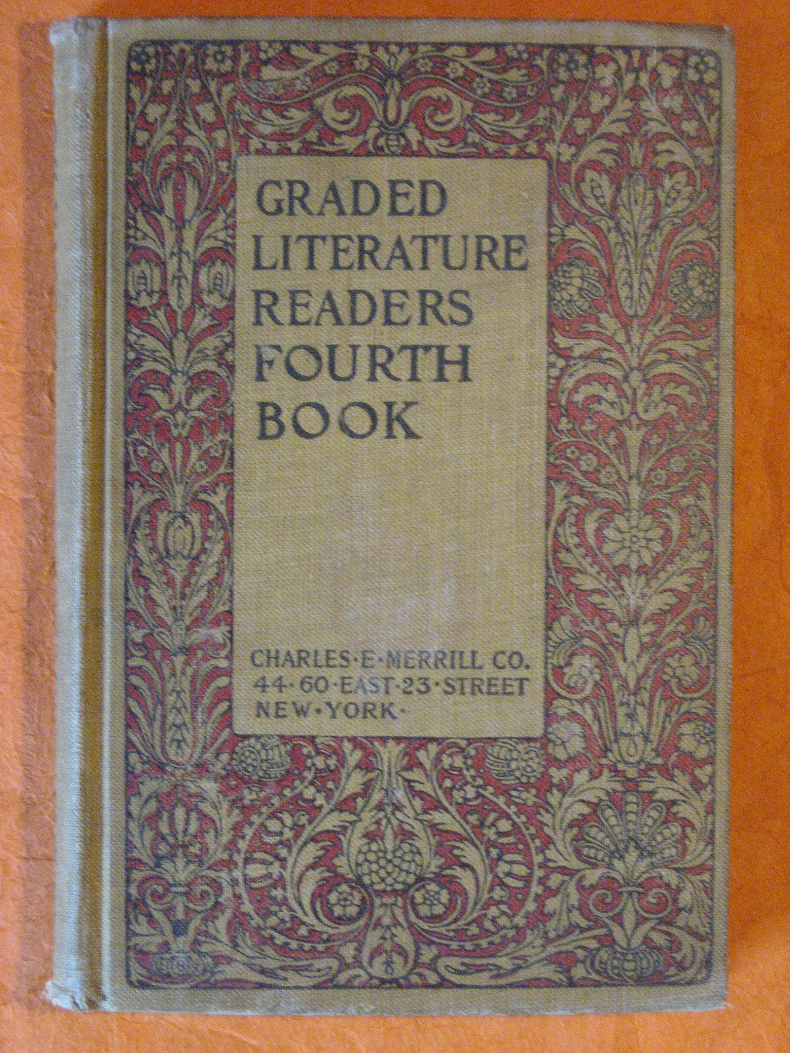 Graded Literature Readers:  Fourth Book, Judson, Harry Pratt; Bender, Ida C.