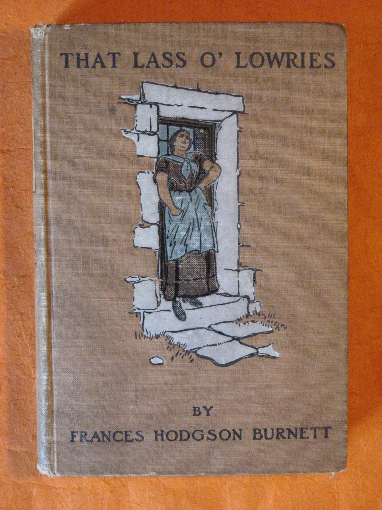 That Lass O' Lowries, Burnett, Frances Hodgson