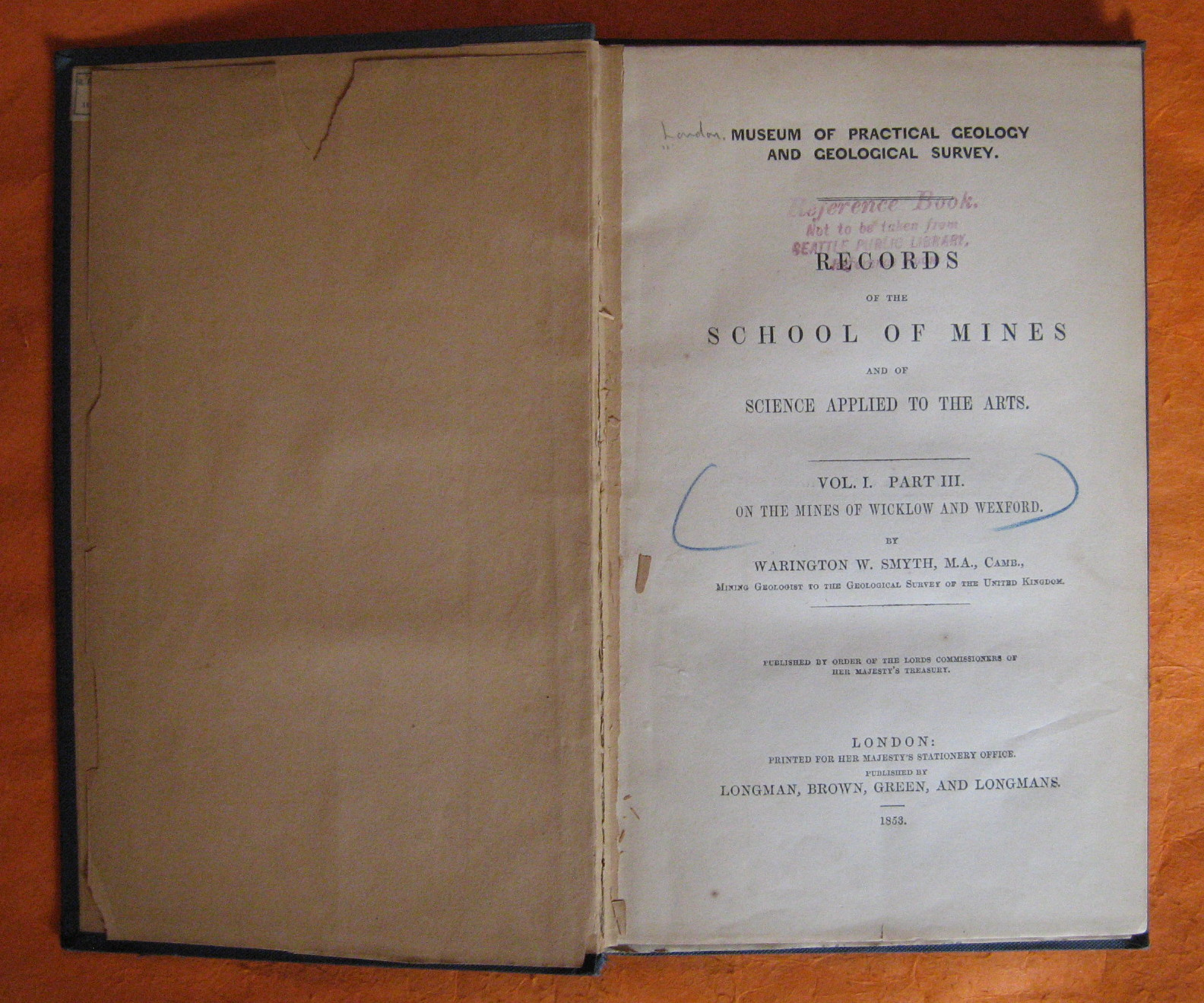 Records of the School of Mines and of Science Applied to the Arts (Vol. I. Part III.  On the Mines of Wicklow and Wexford), Smyth, Warington W.