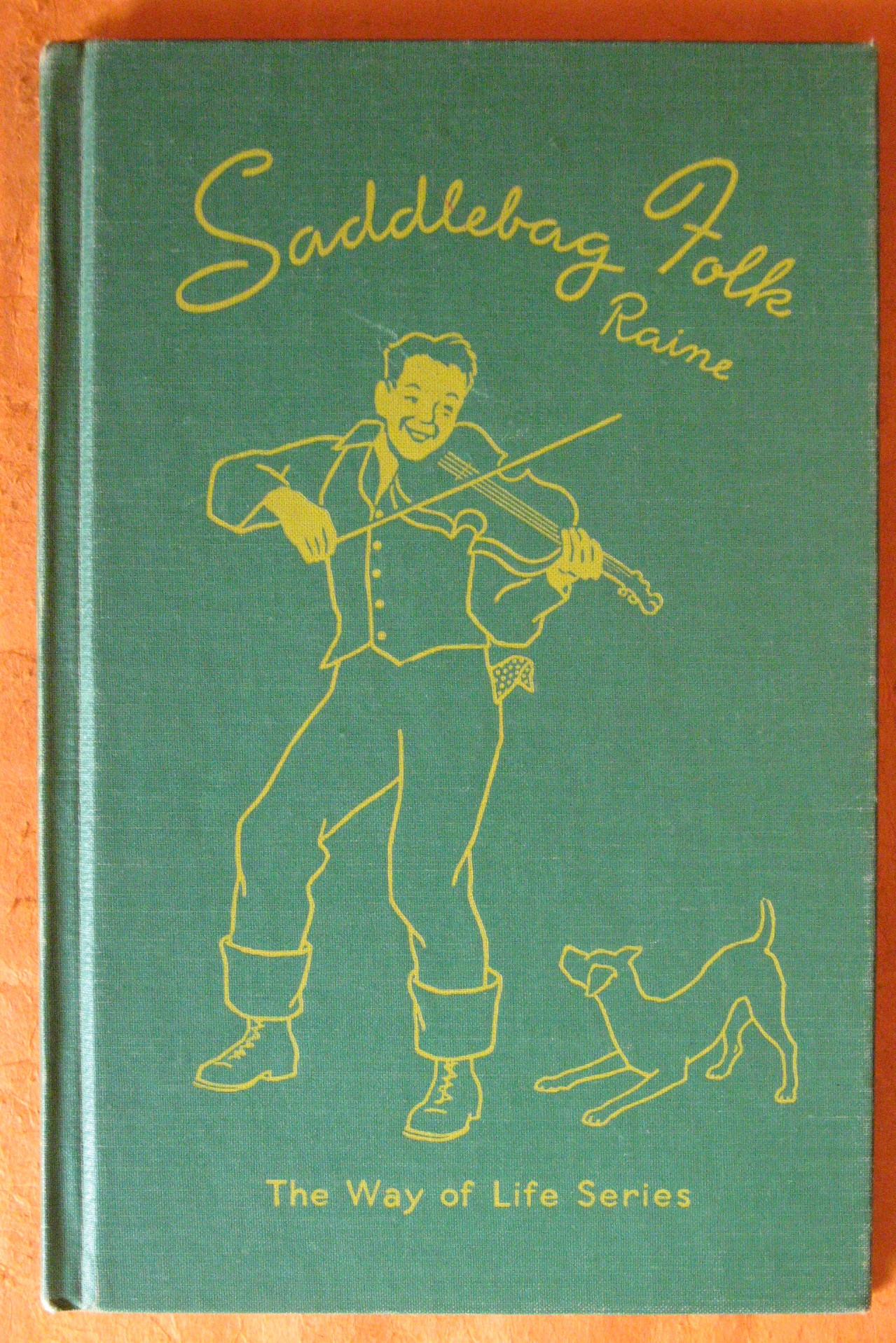 Saddlebag Folk:  The Way of Life in the Kentucky Mountains, Raine, James Watt