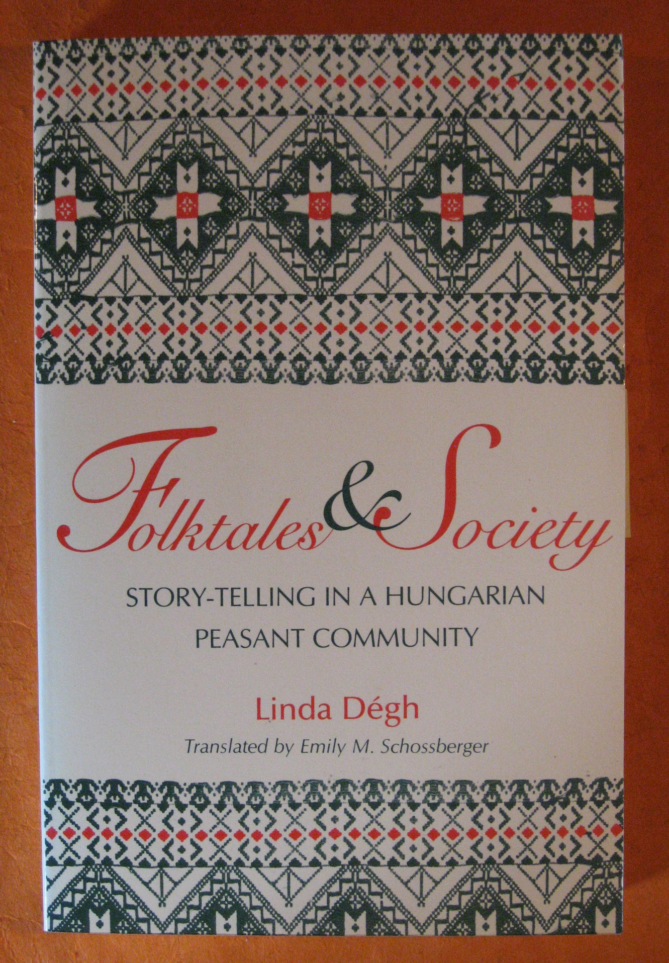 Folktales and Society: Story-Telling in a Hungarian Peasant Community (A Midland Book), Degh, Linda