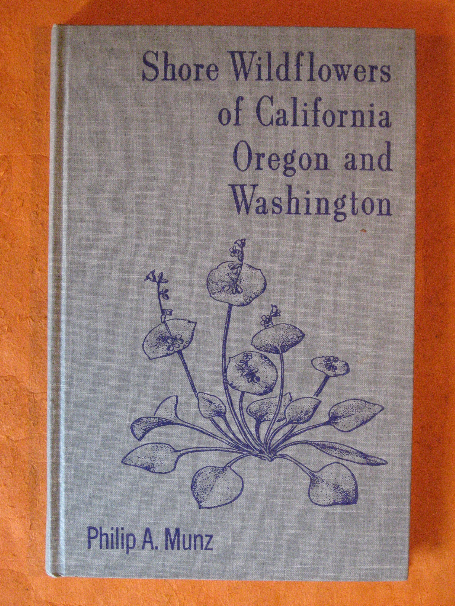 Shore Wildflowers of California, Oregon and Washington, Blakemore, Colin