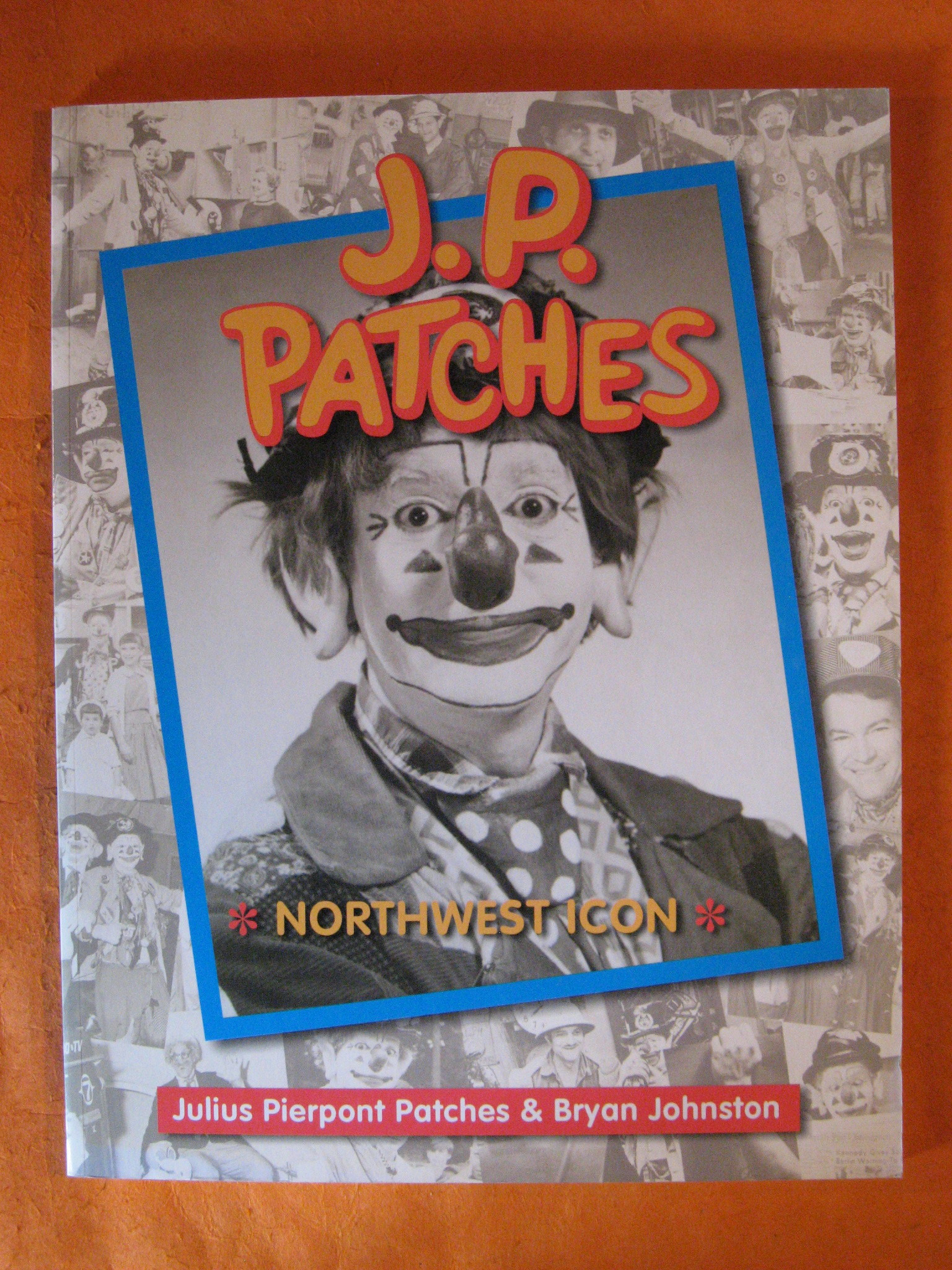 Image for J.P. Patches: Northwest Icon