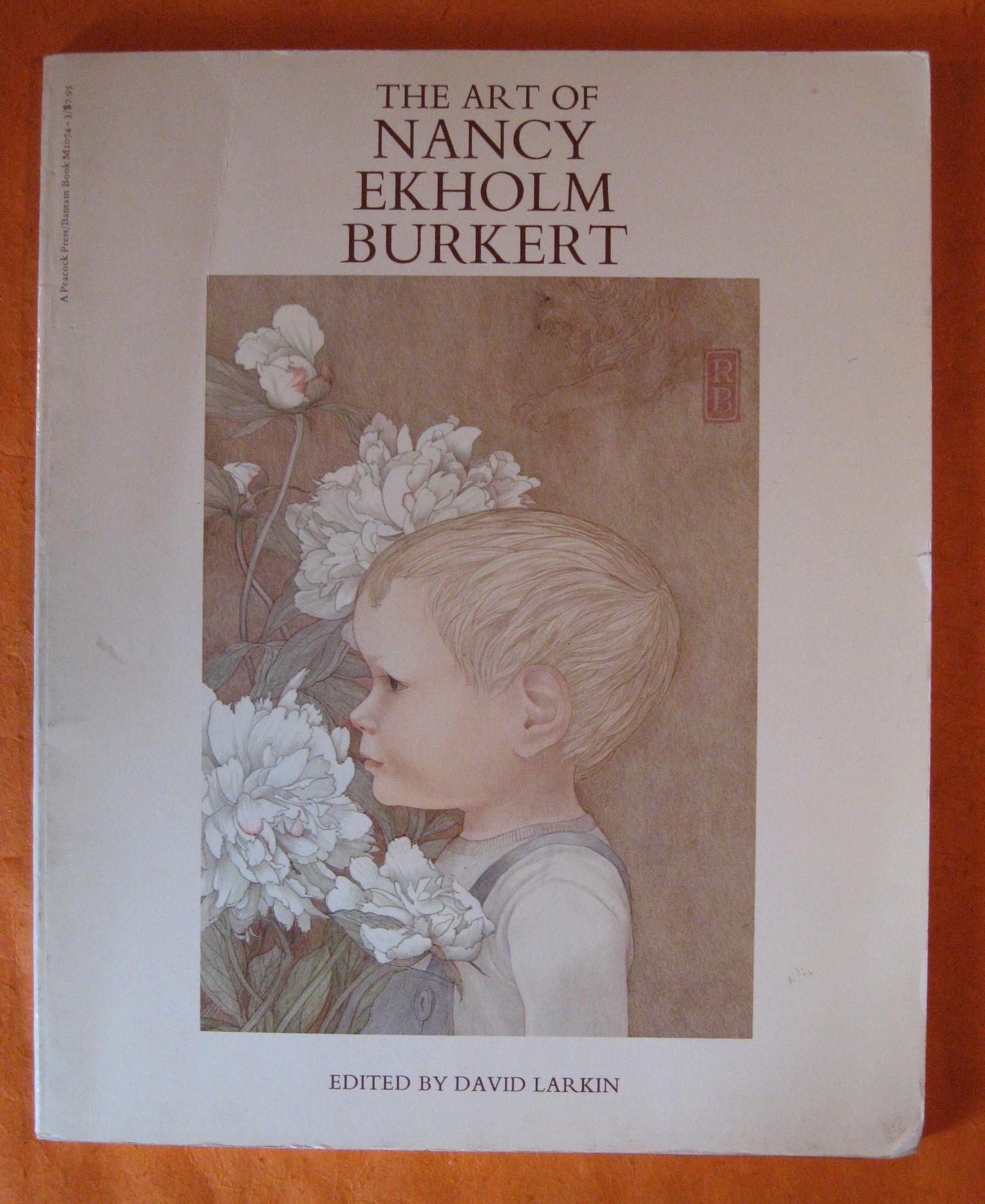 The Art of Nancy Ekholm Burkert, Burkert, Nancy Ekholm; Larkin, David (Ed.)