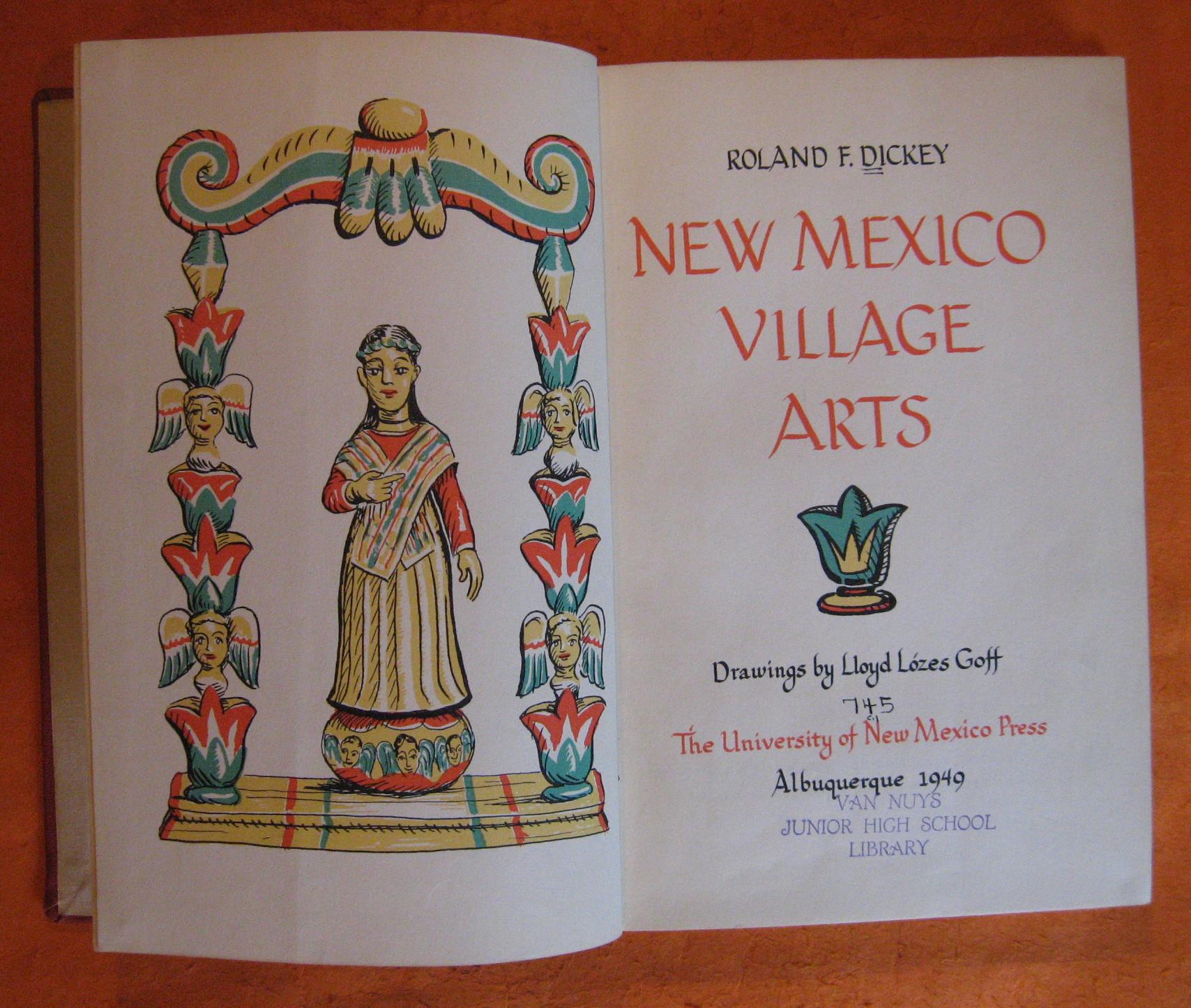 New Mexico Village Arts, Dickey, Roland F.