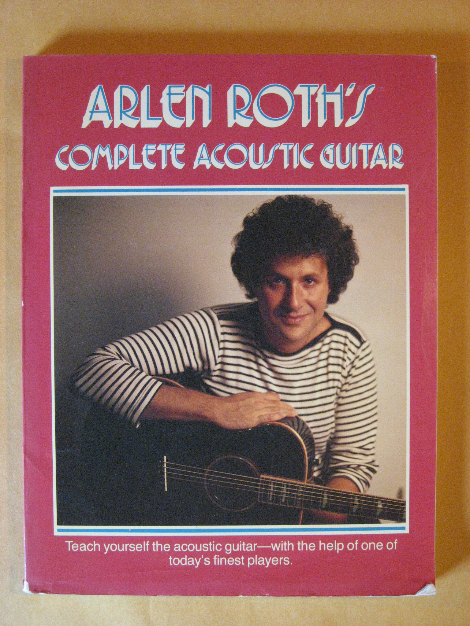 Arlen Roth Complete Acoustic Guitar