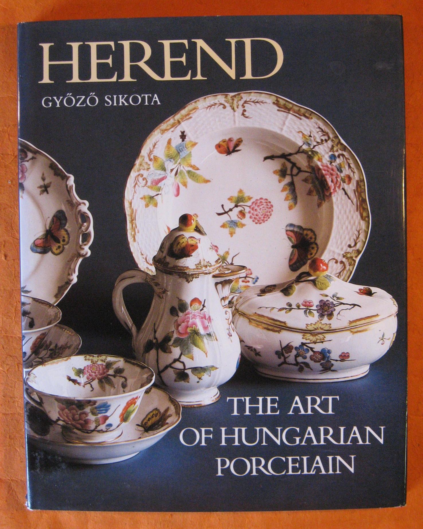 Herend: The art of Hungarian Porcelain, Sikota, Gyozo