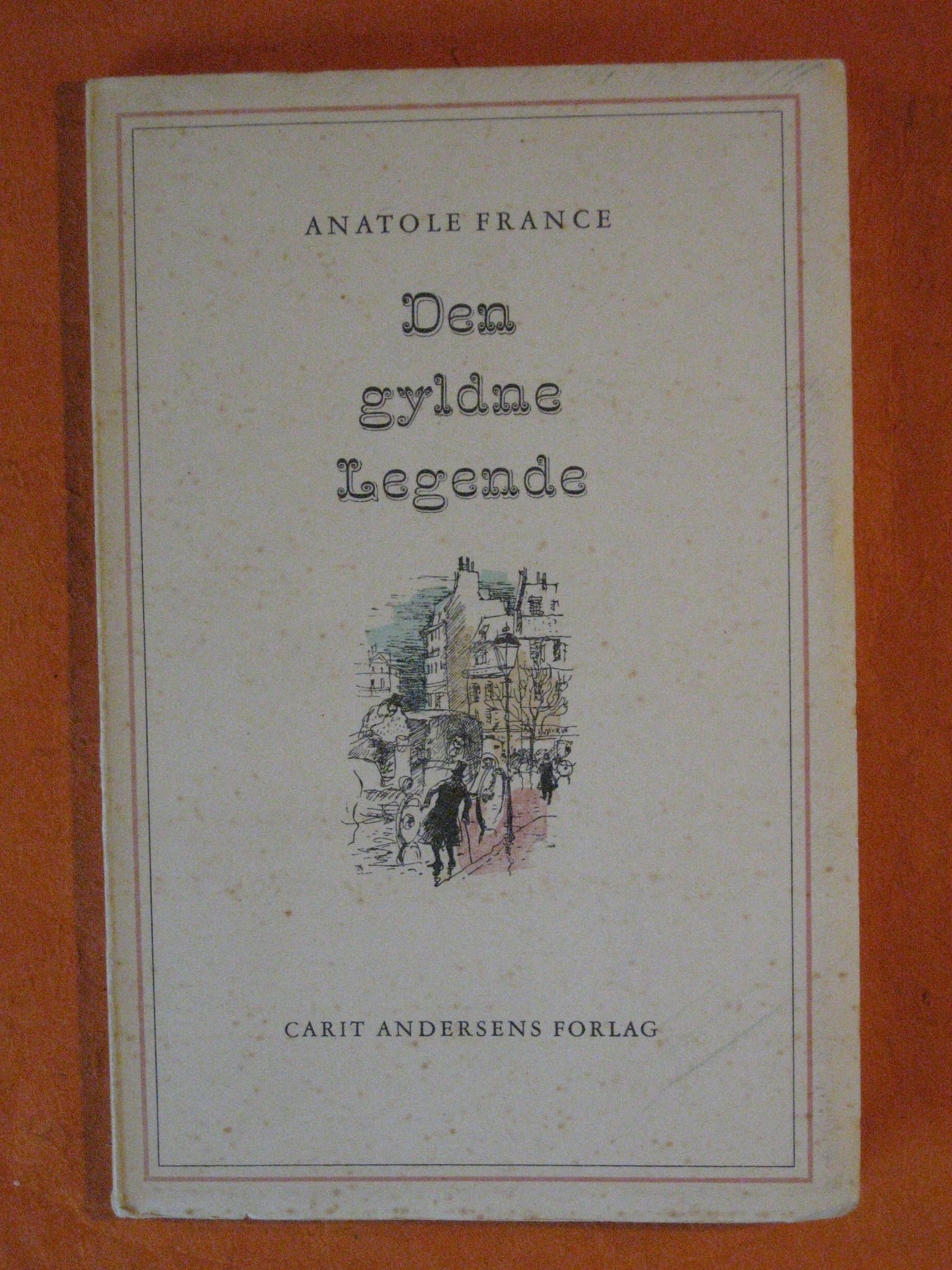 Den Gyldne Legende:  Historien om et Stykke Julebrande, France, Anatole