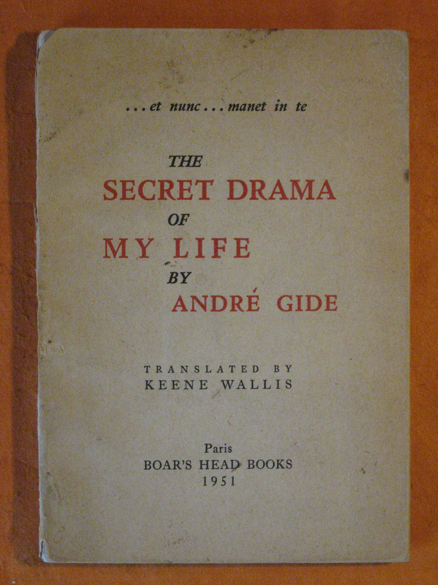 The Secret Drama of My Life, Gide, Andre; Wallis, Keene (translator)