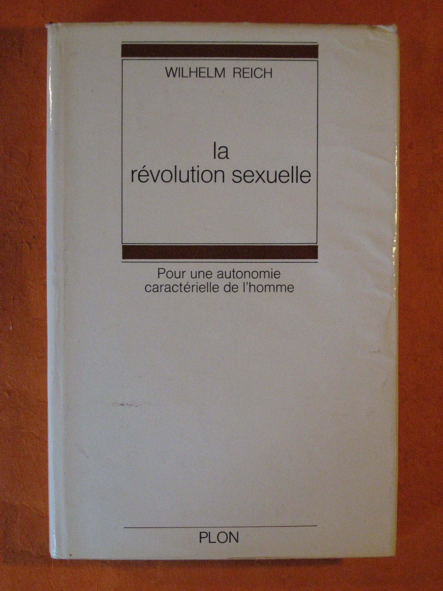 La Revolution Sexuelle: Pour Une Autonomie Caracterielle De L'homme, Reich, Wilhelm