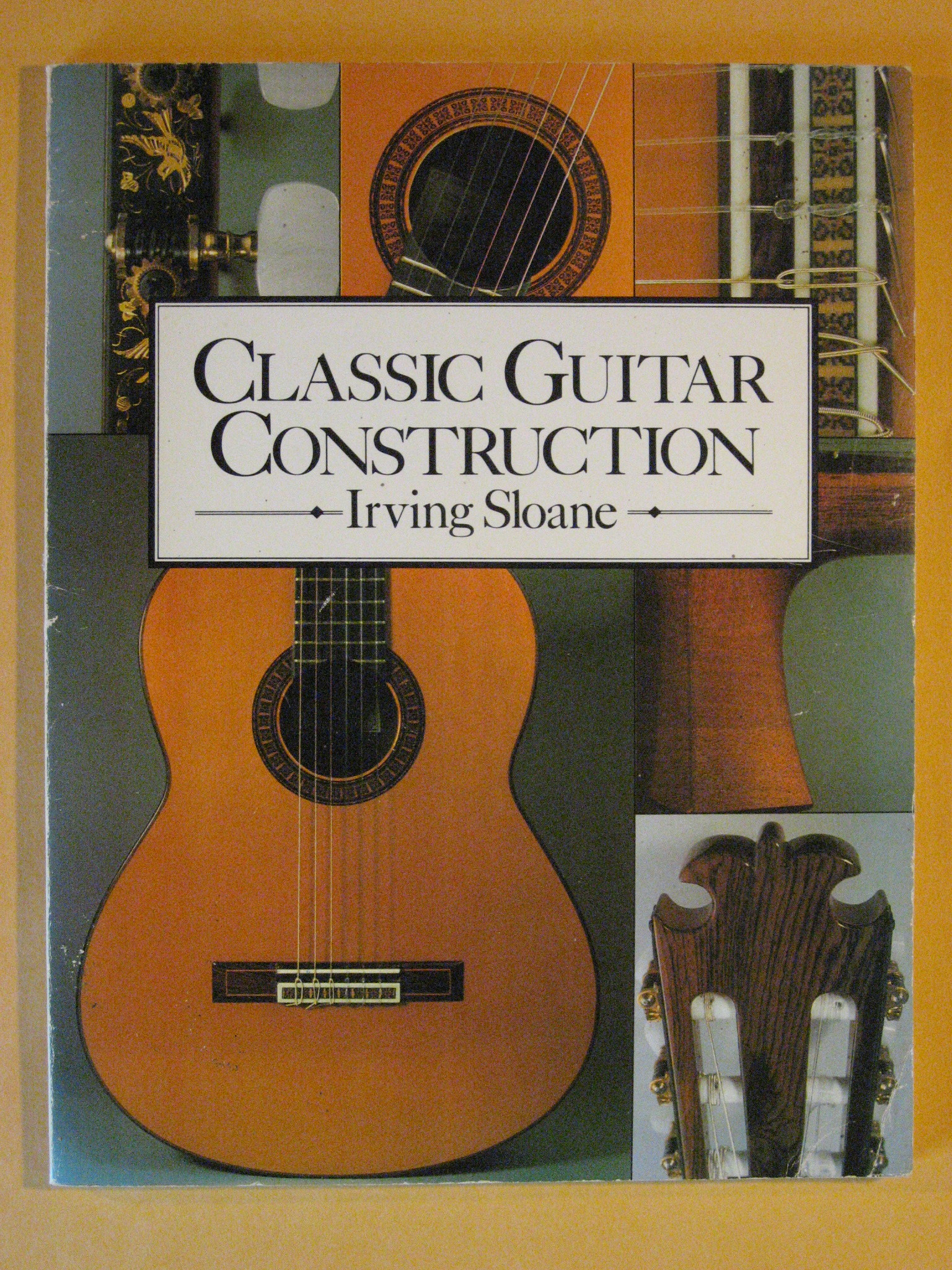 Classic Guitar Construction, Sloane, Irving
