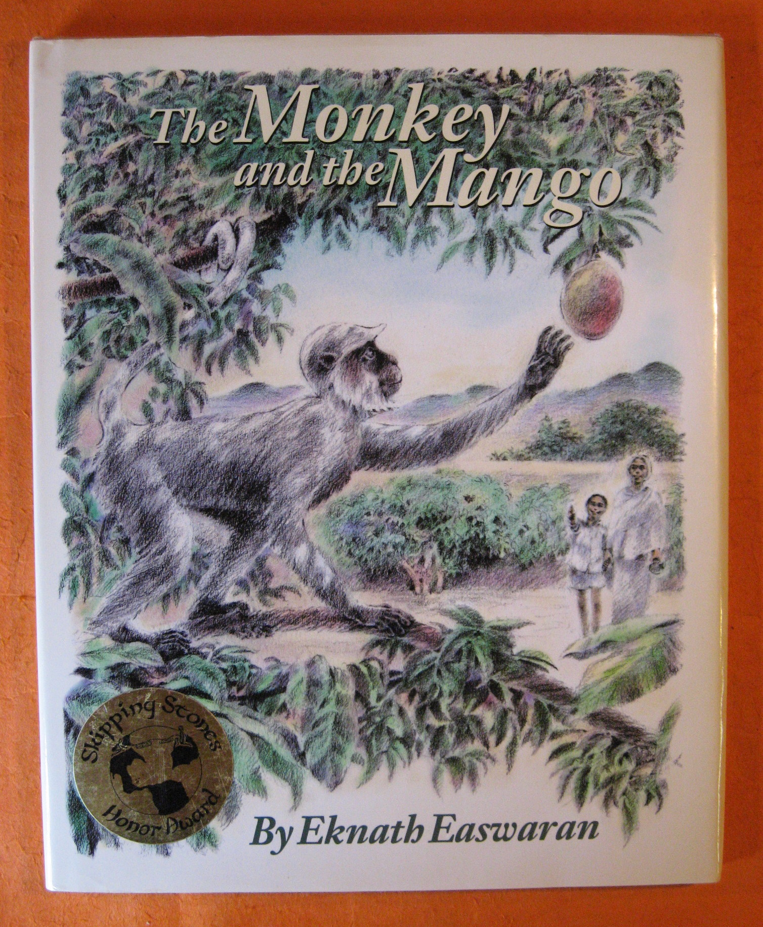The Monkey and the Mango: Stories of My Granny, Easwaran, Eknath