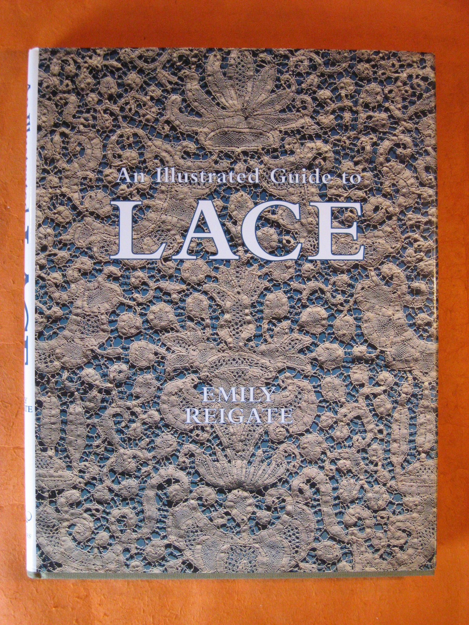 An Illustrated Guide to Lace, Reigate, Emily