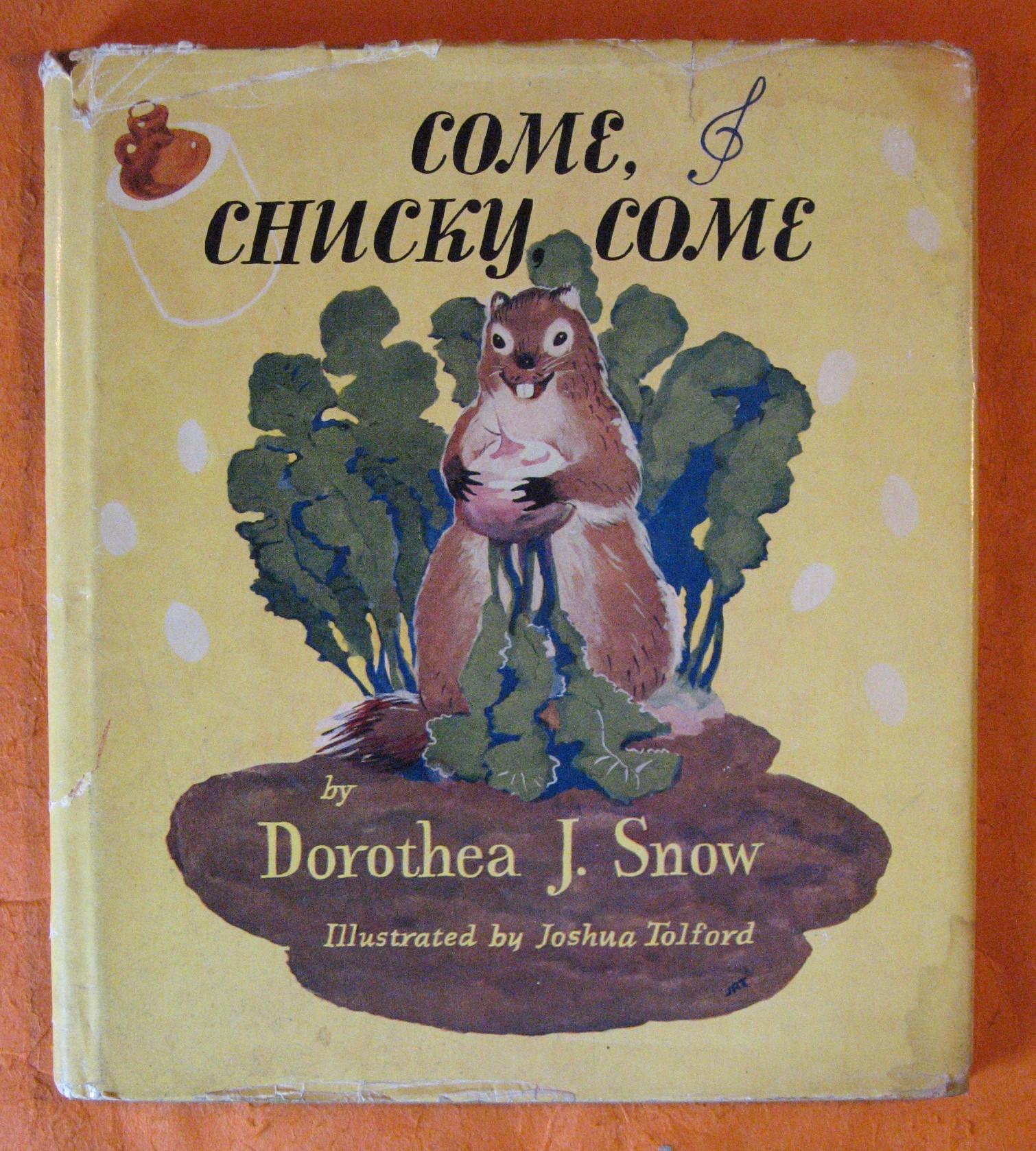 Come, Chucky Come, Snow, Dorothea J.