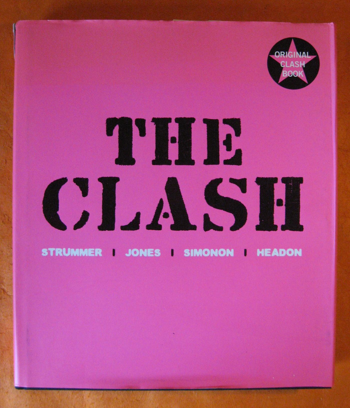 The Clash: Strummer, Jones, Simonon, Headon, Strummer, Jones, Simonon, Headon