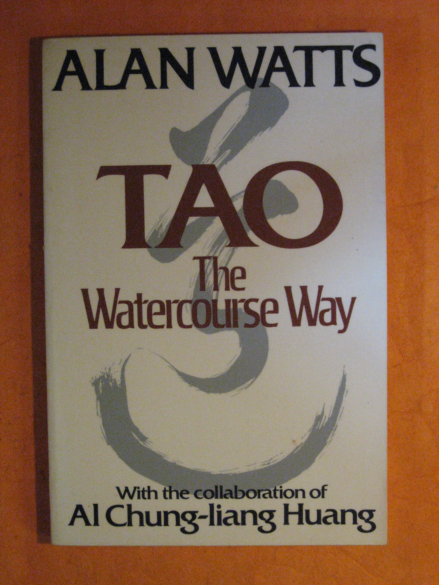Tao: The Watercourse Way, Watts, Alan; Al Chung-liang Huang