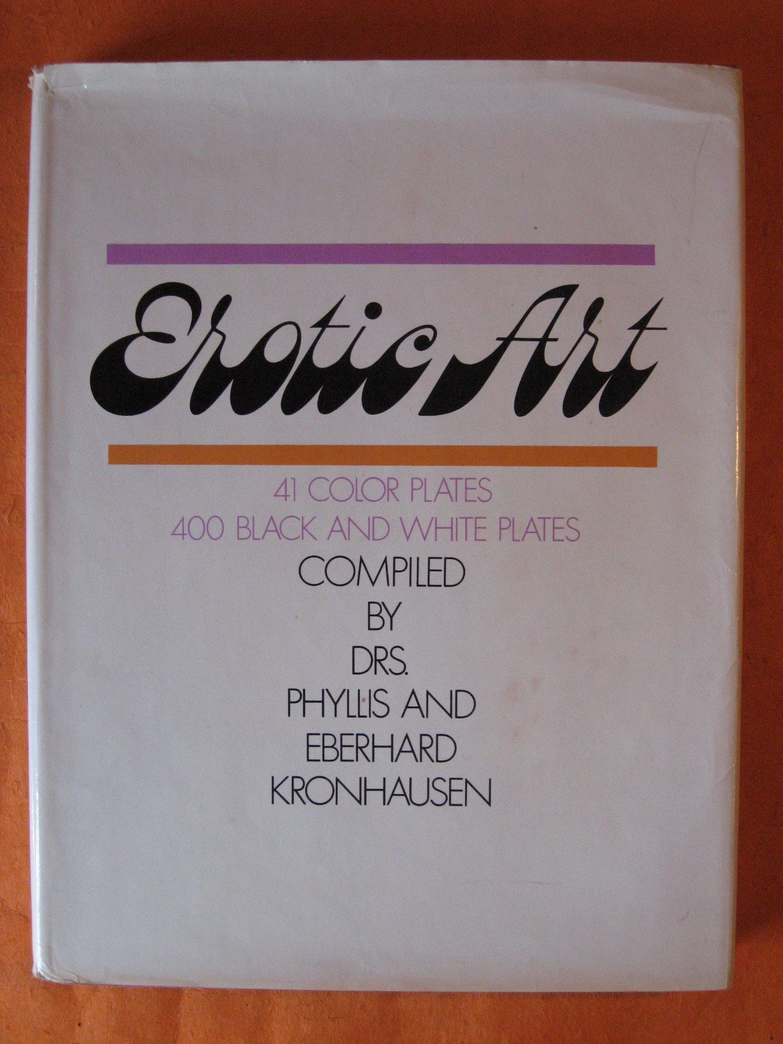 Erotic Art:  A Survey of Erotic Fact and Fancy in the Fine Arts, Kronhausen, Phyllis and Eberhard