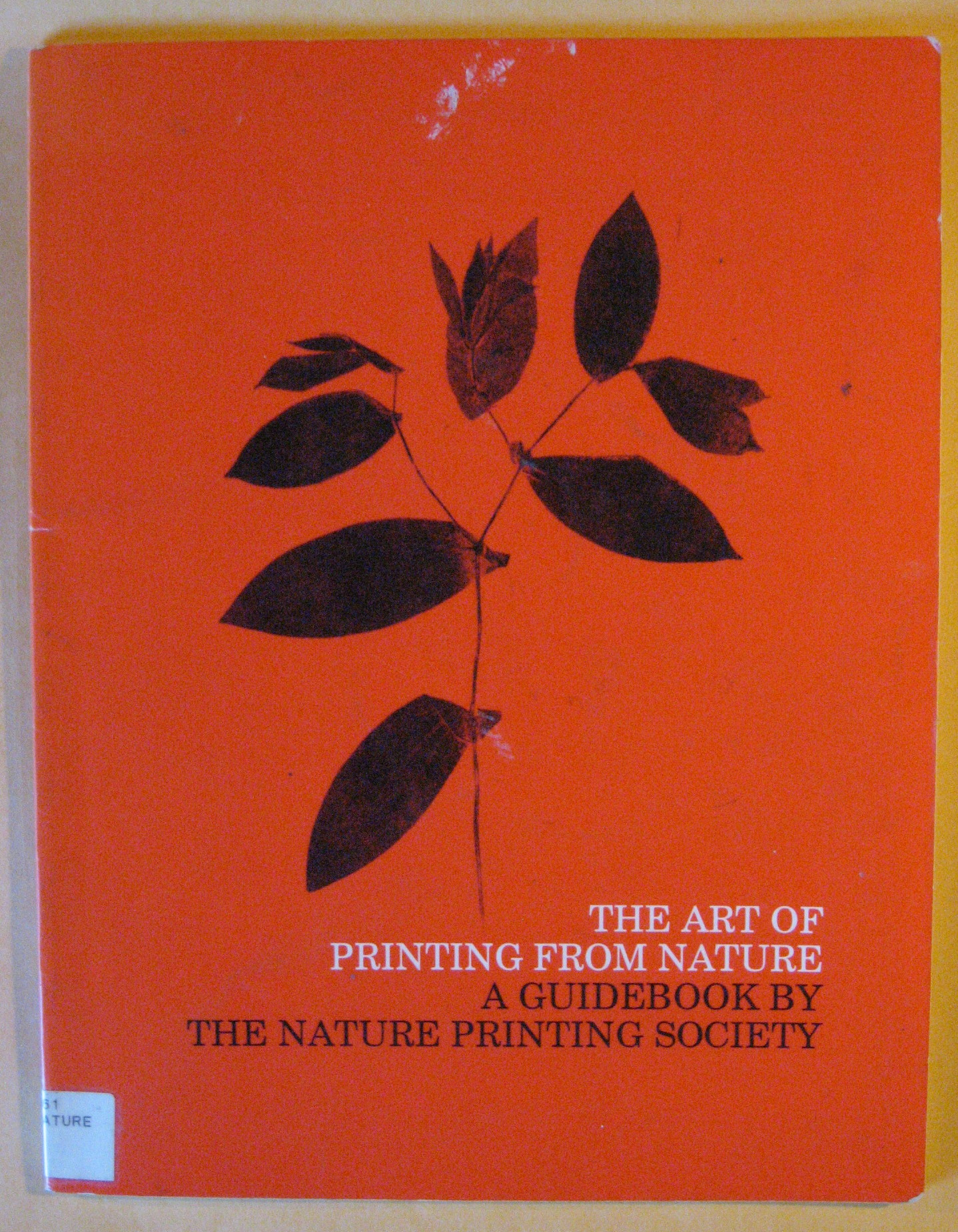Art of Printing from Nature:  A Guidebook By The Nature Printing Society, The