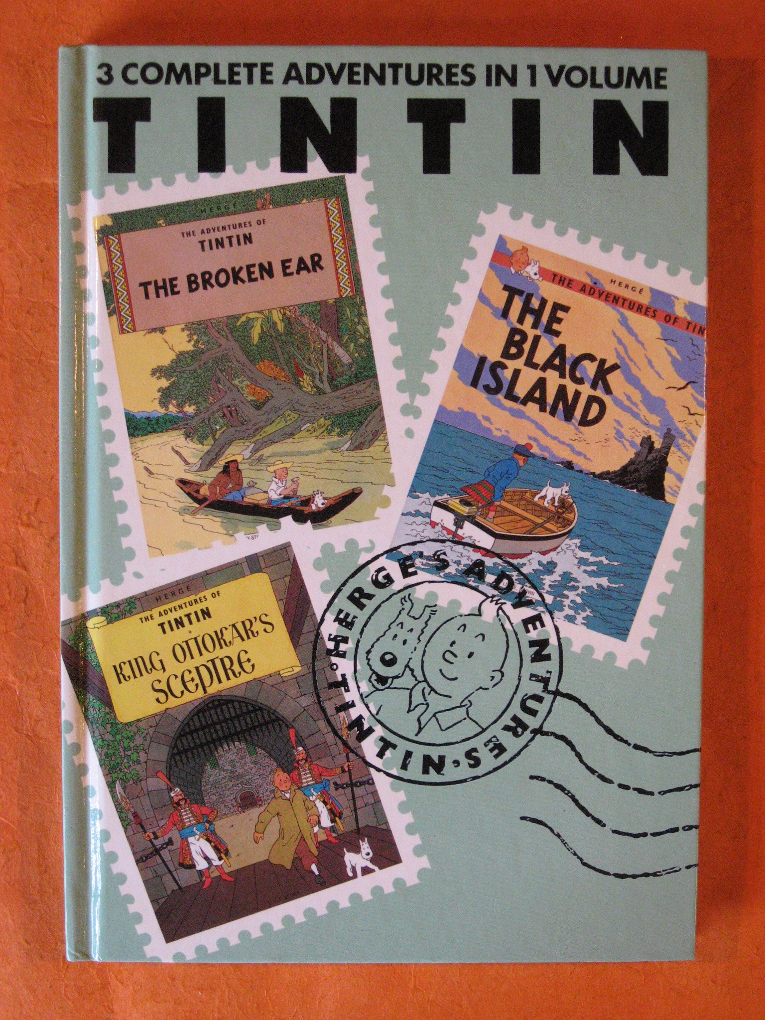 The Adventures of Tintin, Vol. 2: The Broken Ear / The Black Island / King Ottokar's Sceptre (3 Volumes in 1), Hergé