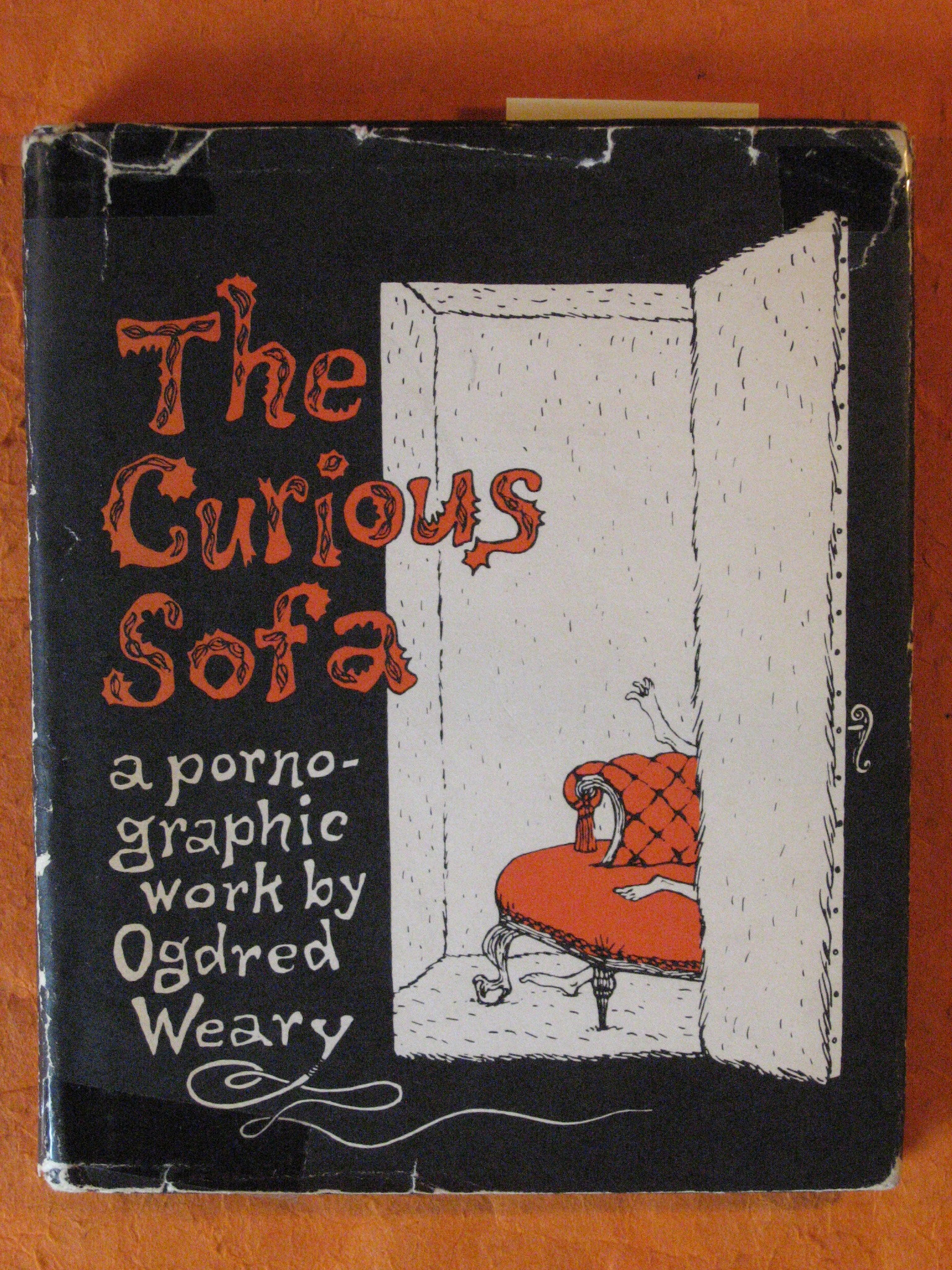 The Curious Sofa:  A Pornographic Work By Ogdred Weary, Weary, Ogdred; Gorey, Edward