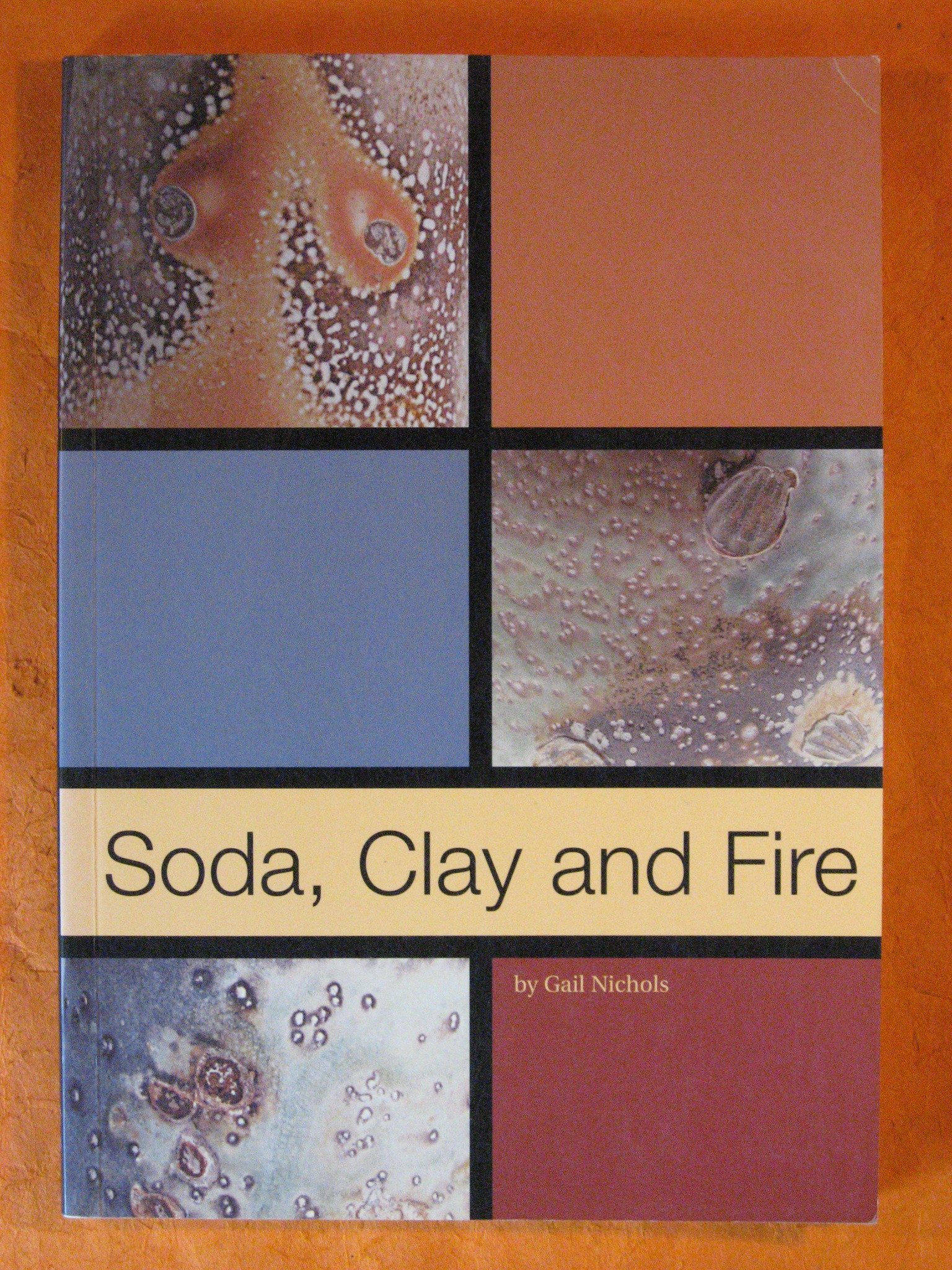 Soda, Clay and Fire, NIchols, Gail
