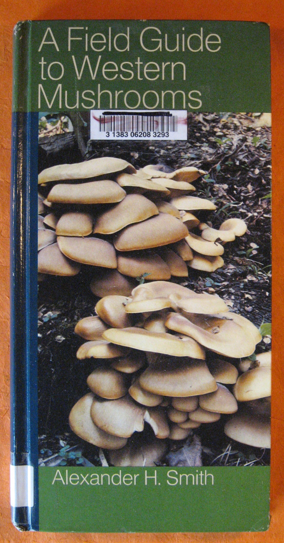 A Field Guide to Western Mushrooms, Smith, Alexander Hanchett