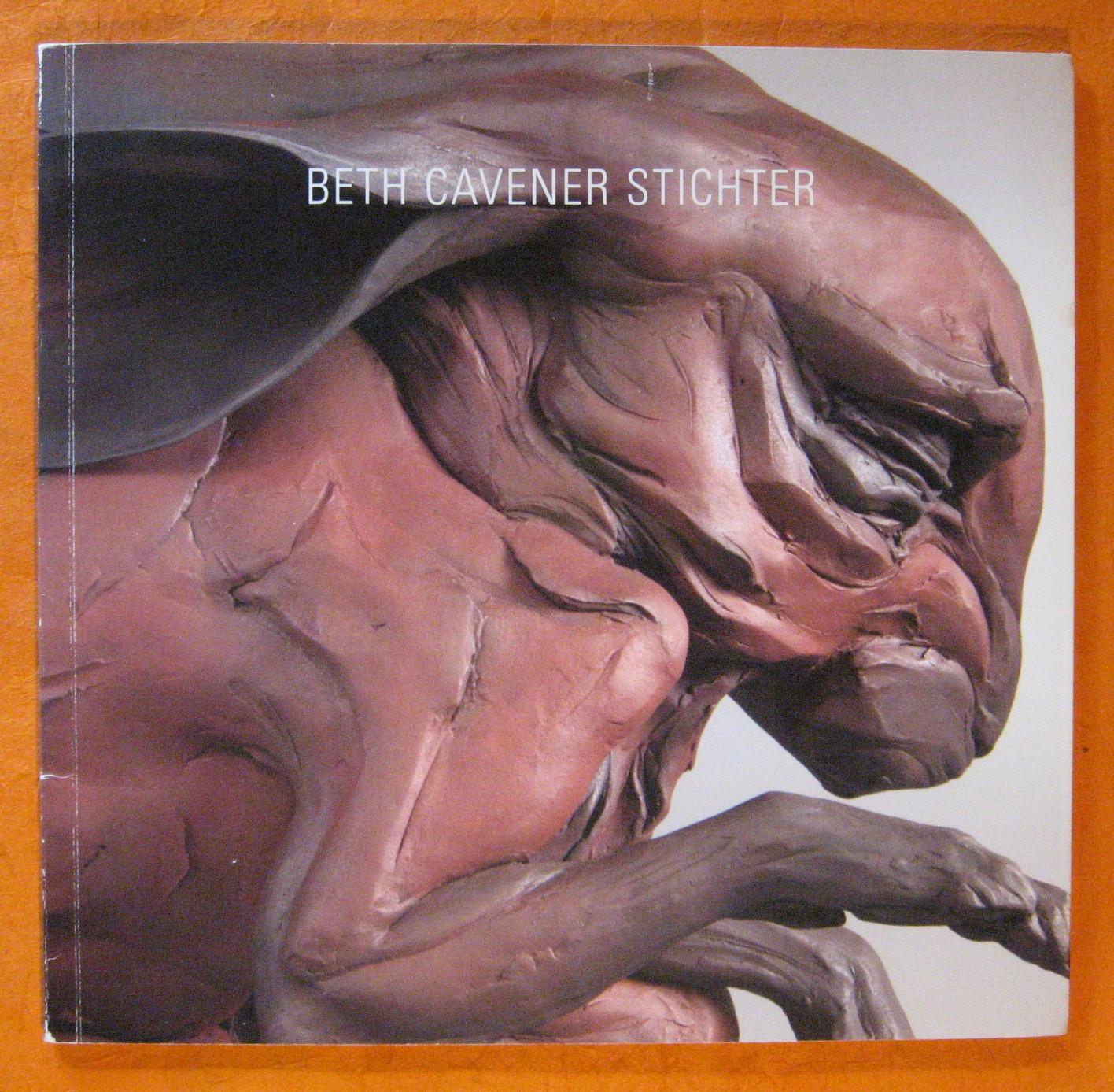 Beth Cavener Stichter Nov 7 - Jan 6, 2007